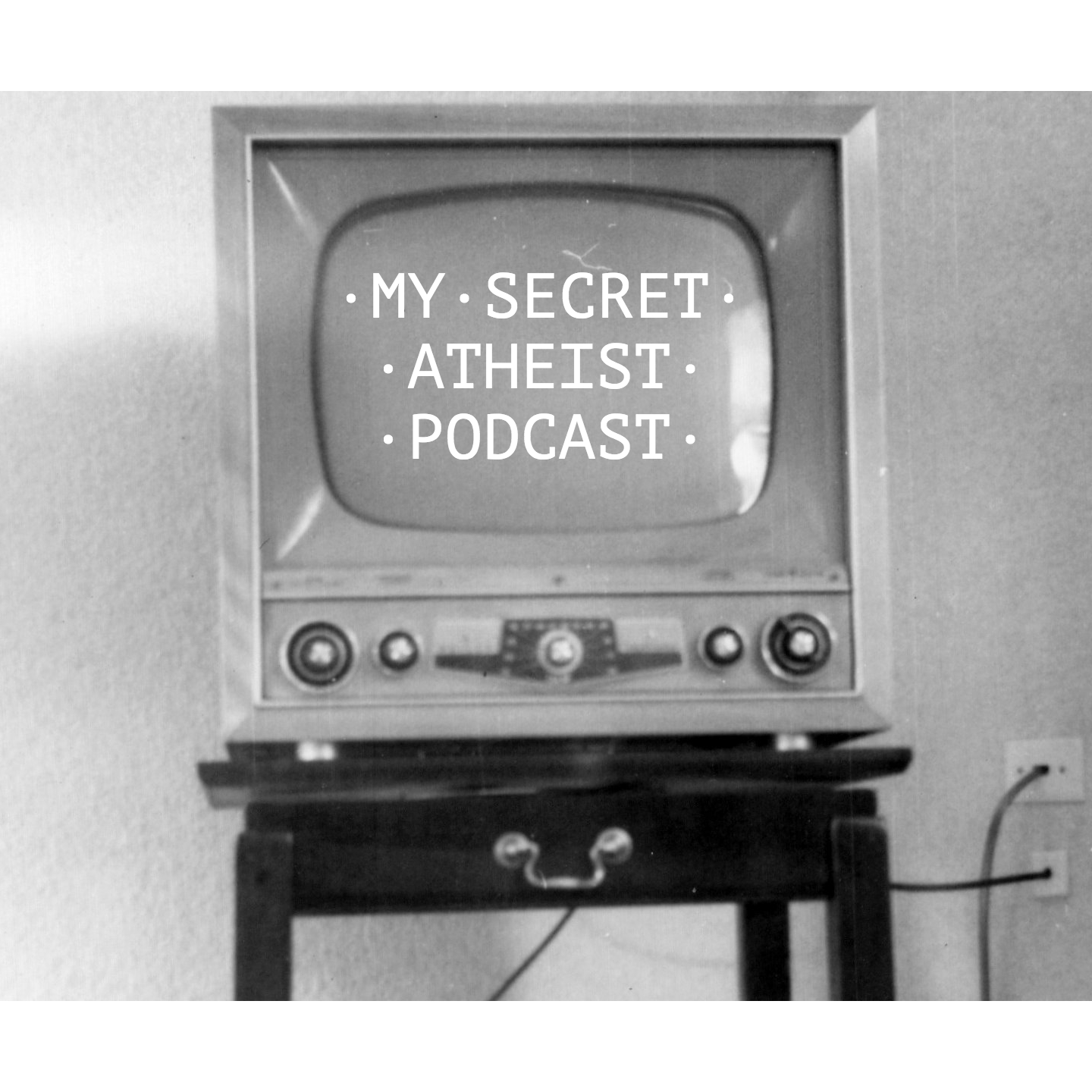 My Secret Atheist Podcast