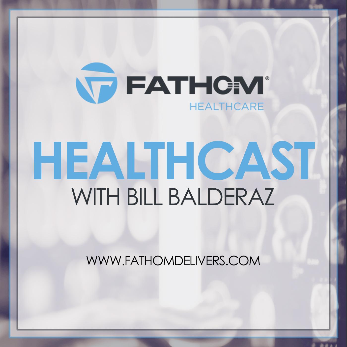 Fathom Healthcare Healthcast