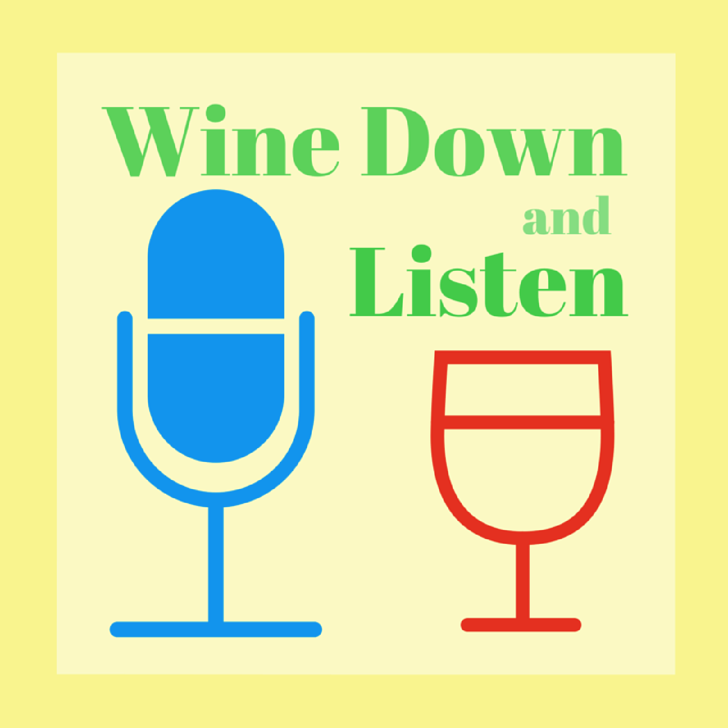 wine down and listen