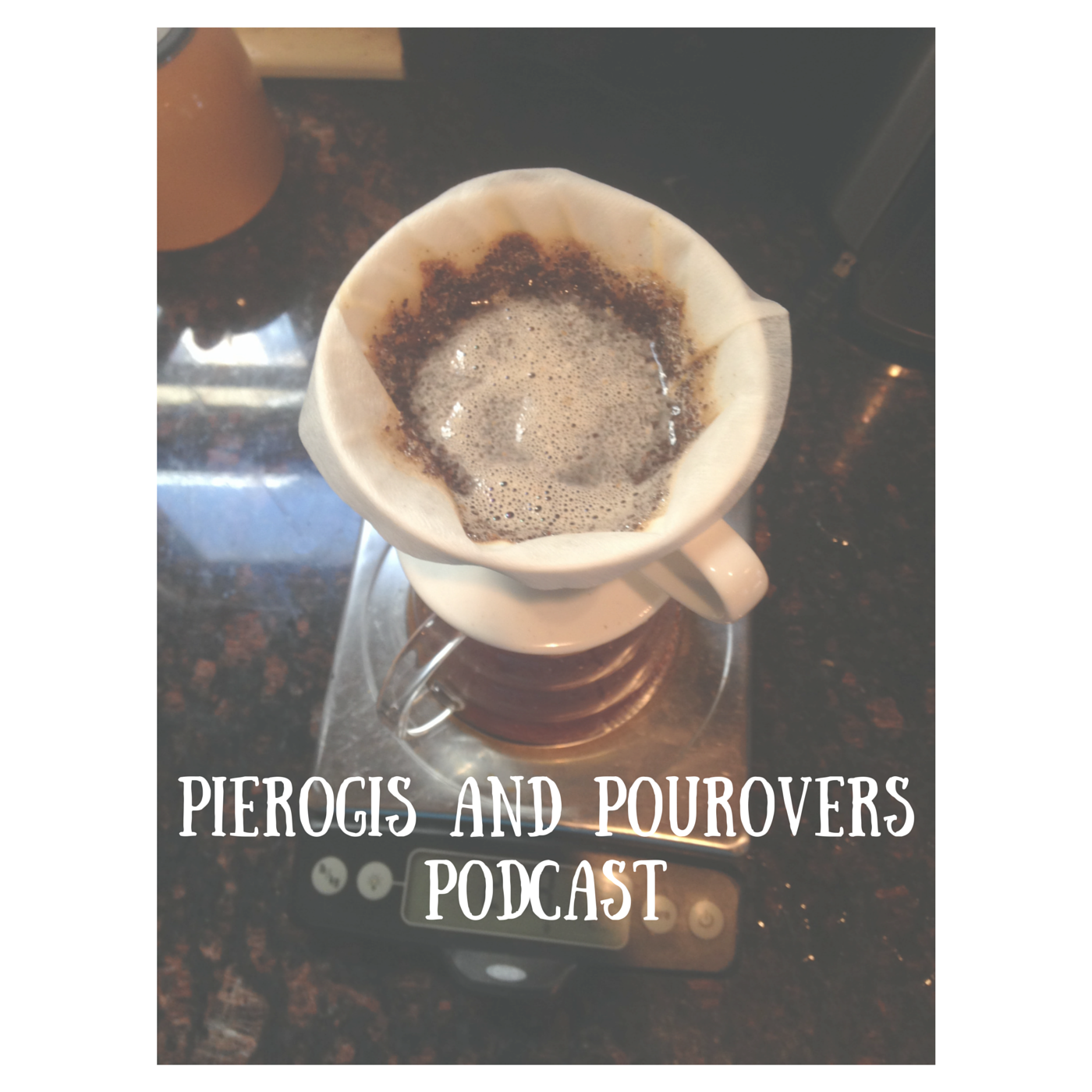 Pierogis & Pourovers