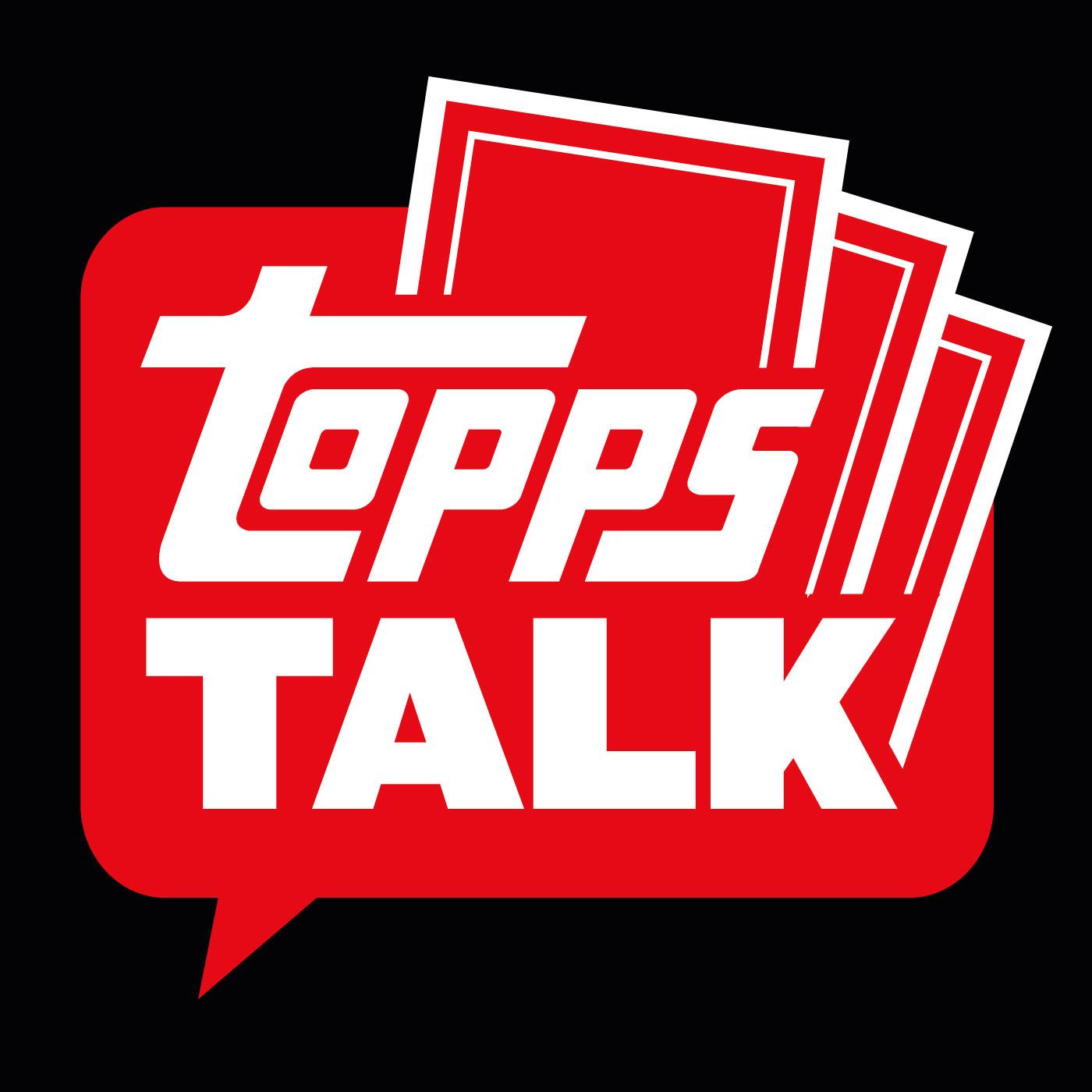Topps Talk