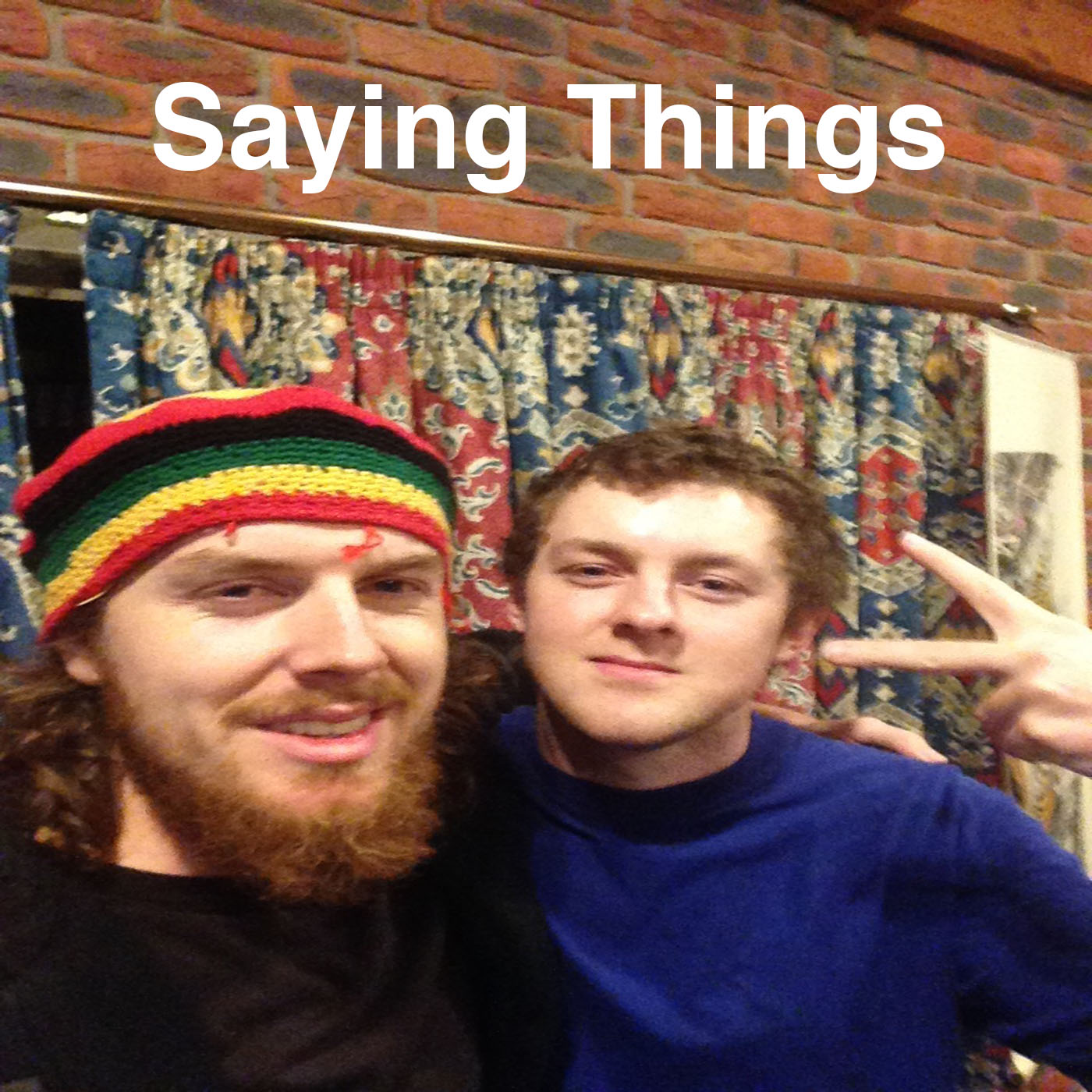 Saying Things Podcast