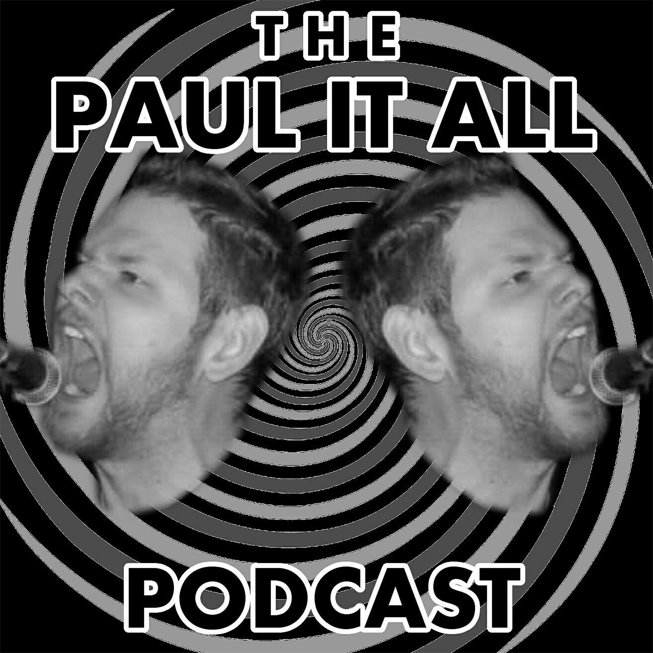 Paul It All Podcast