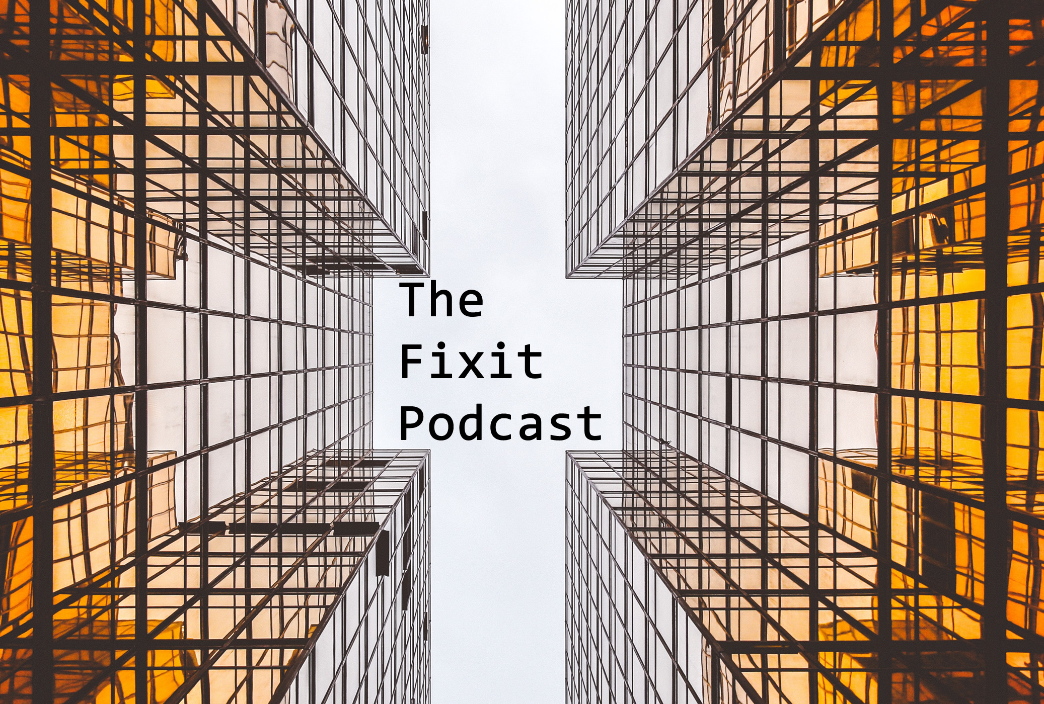 Fixit Podcast