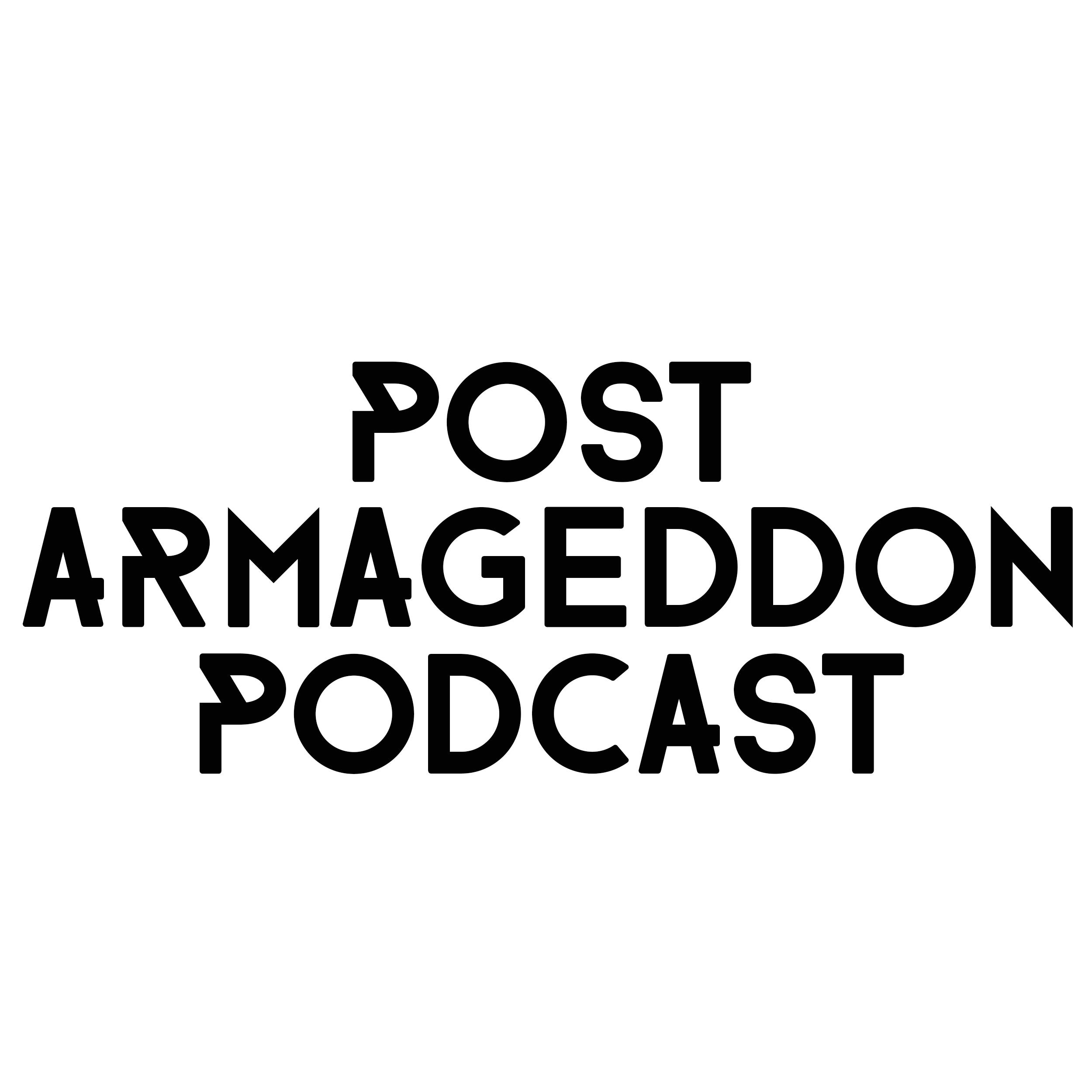 Post Armageddon Podcast