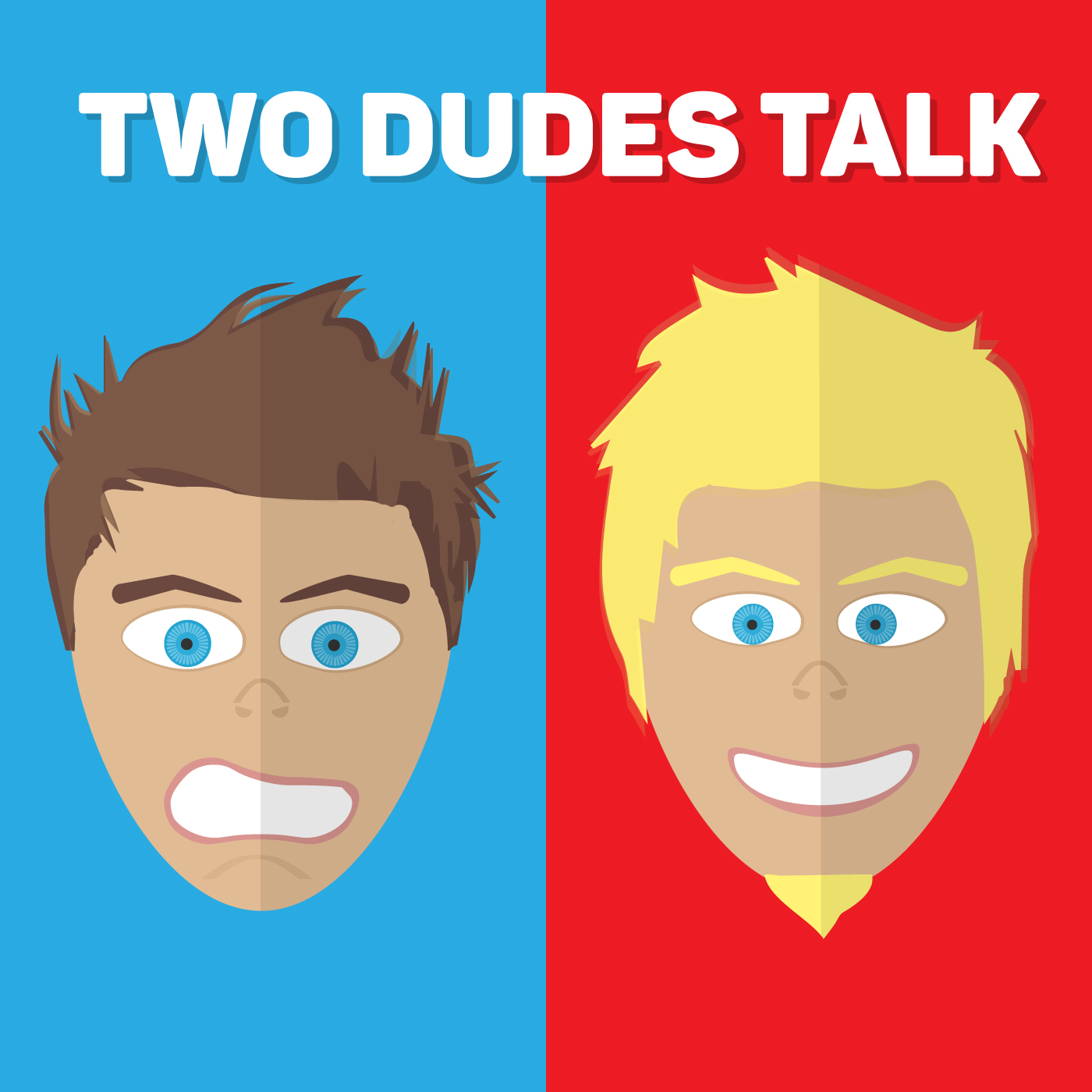 Two Dudes Talk