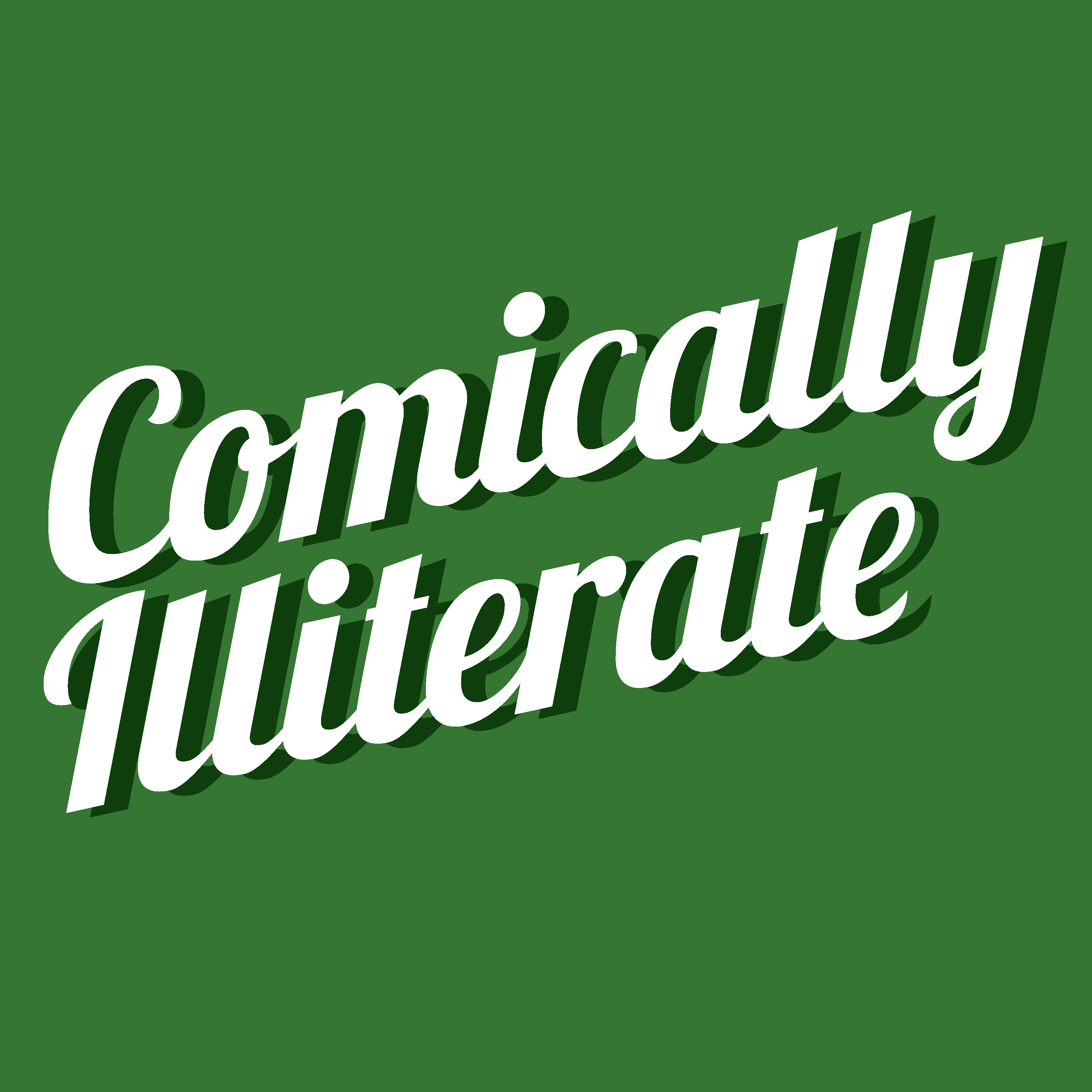 Comically Illiterate: A Podcast About Comics!