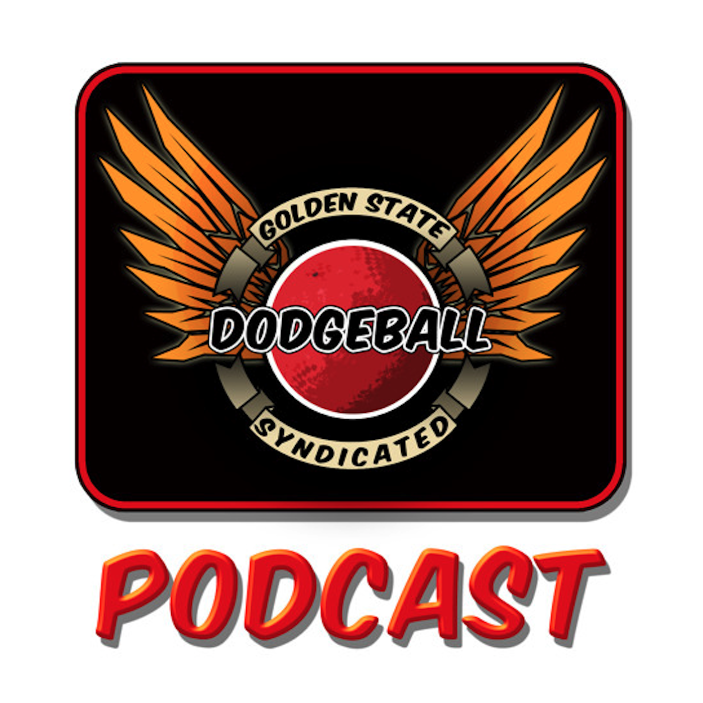 Golden State Dodgeball Syndicated Podcast