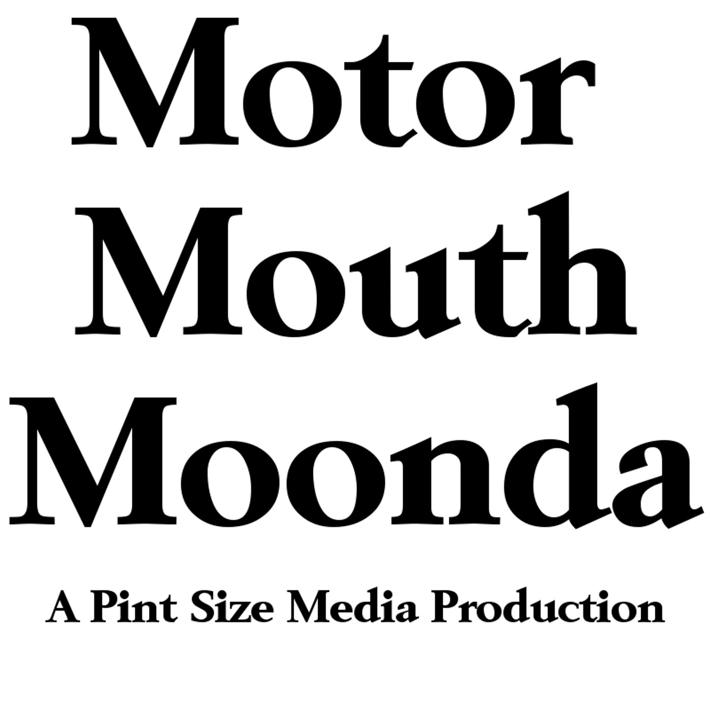 Motor Mouth Moonda