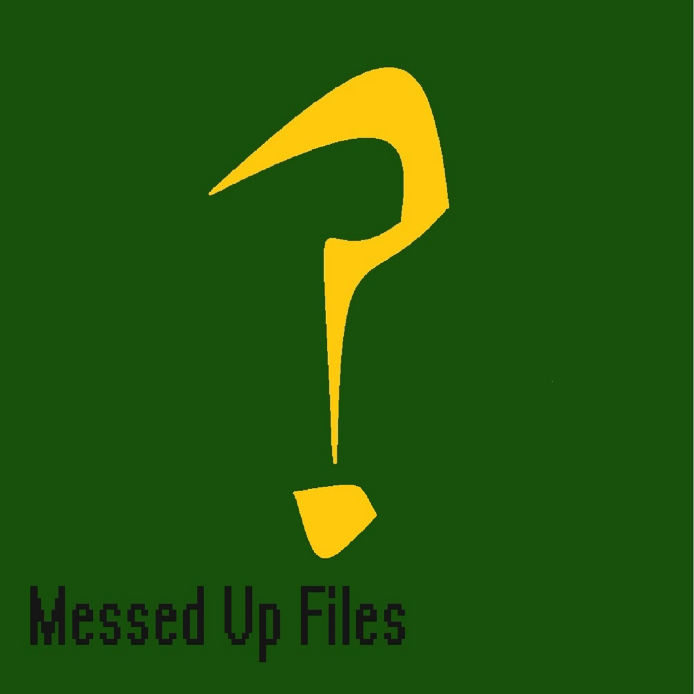 Messed Up Files