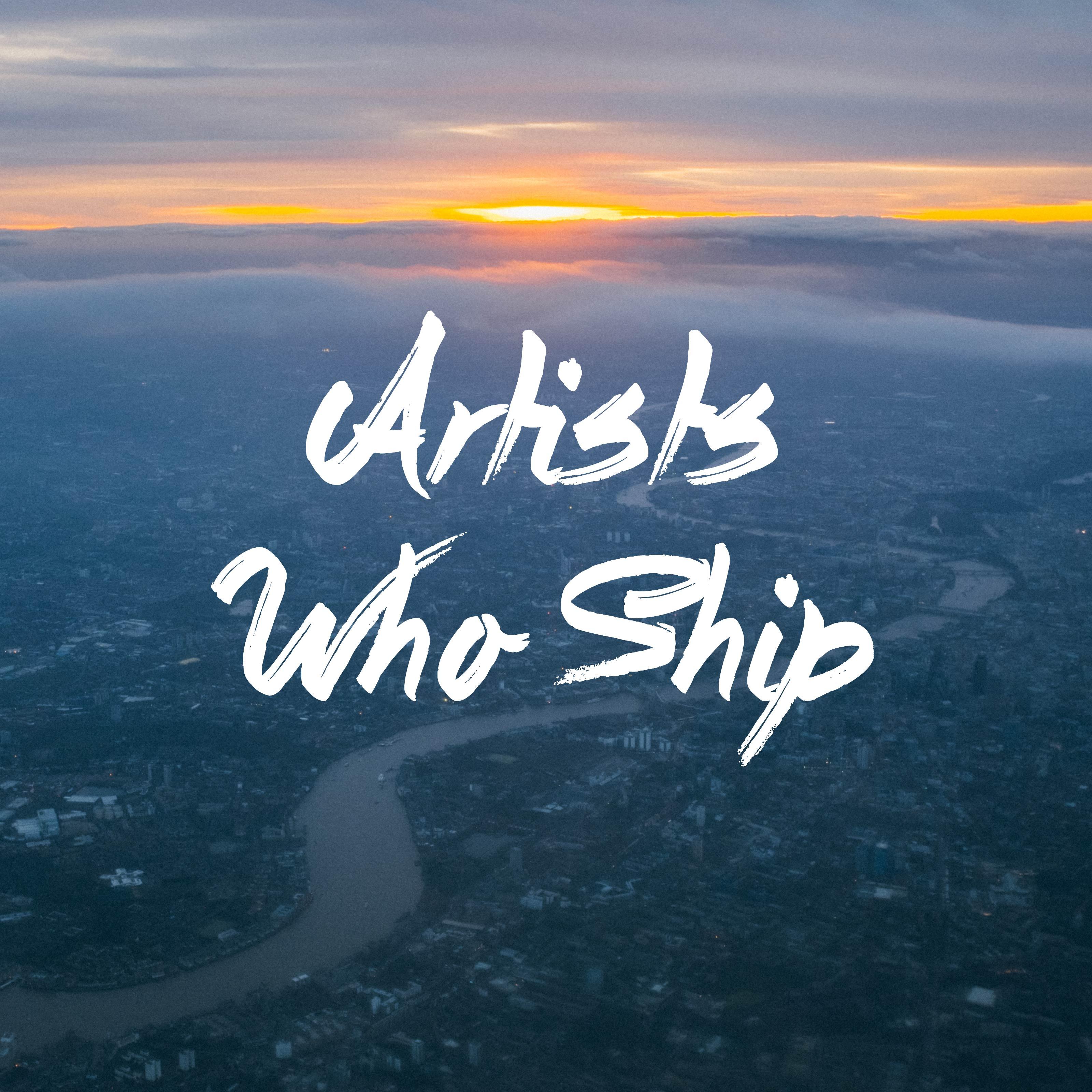 Artists Who Ship