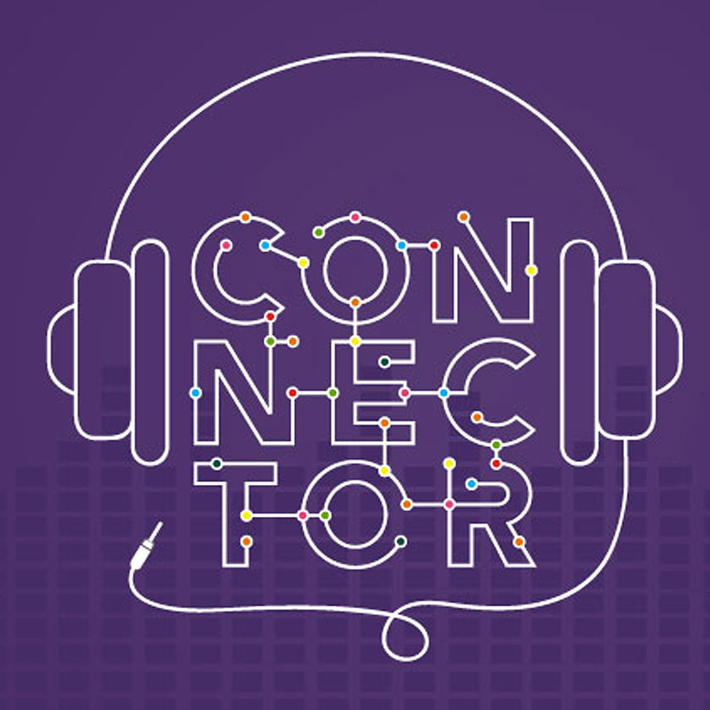 Connector - Podcast