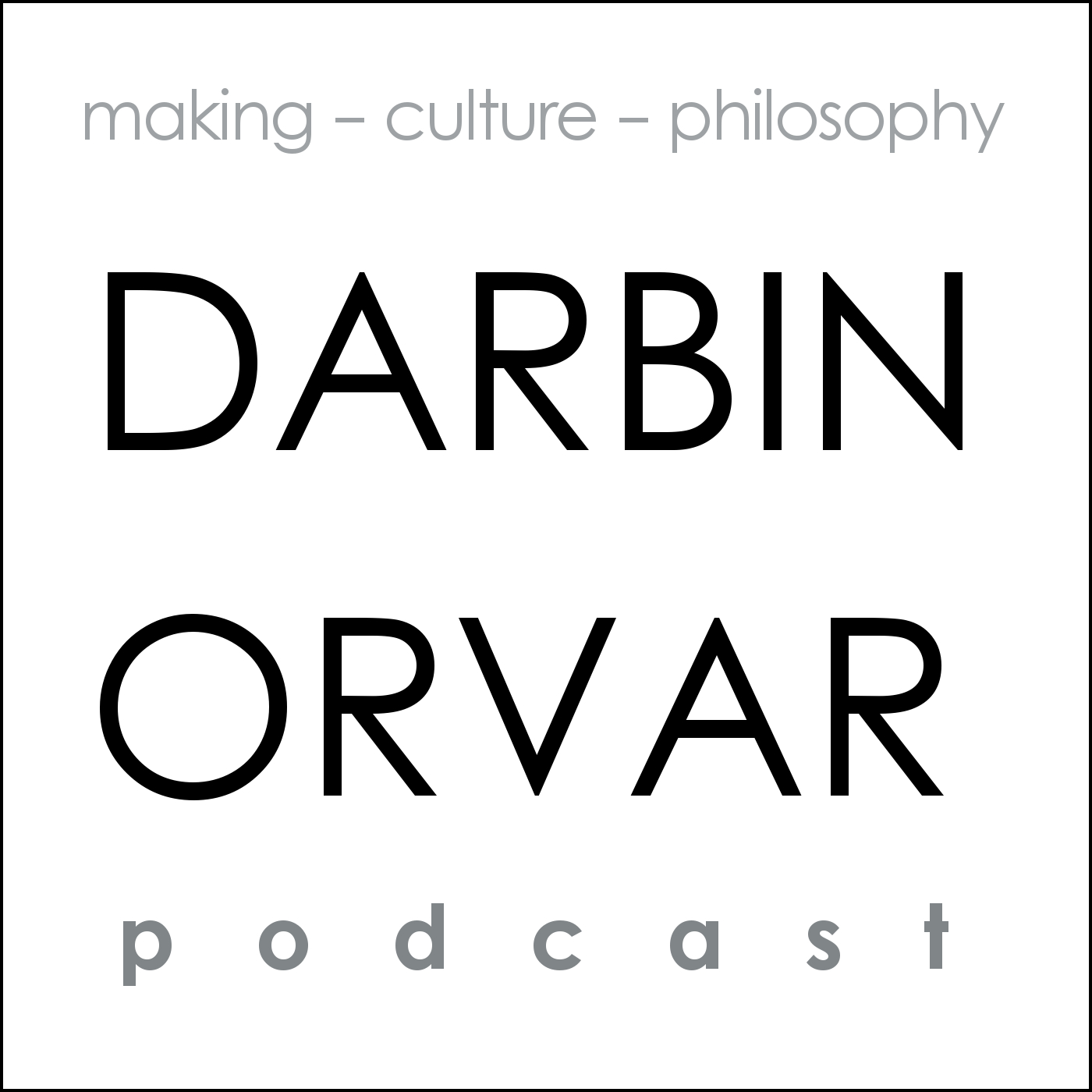 Darbin Orvar Podcast