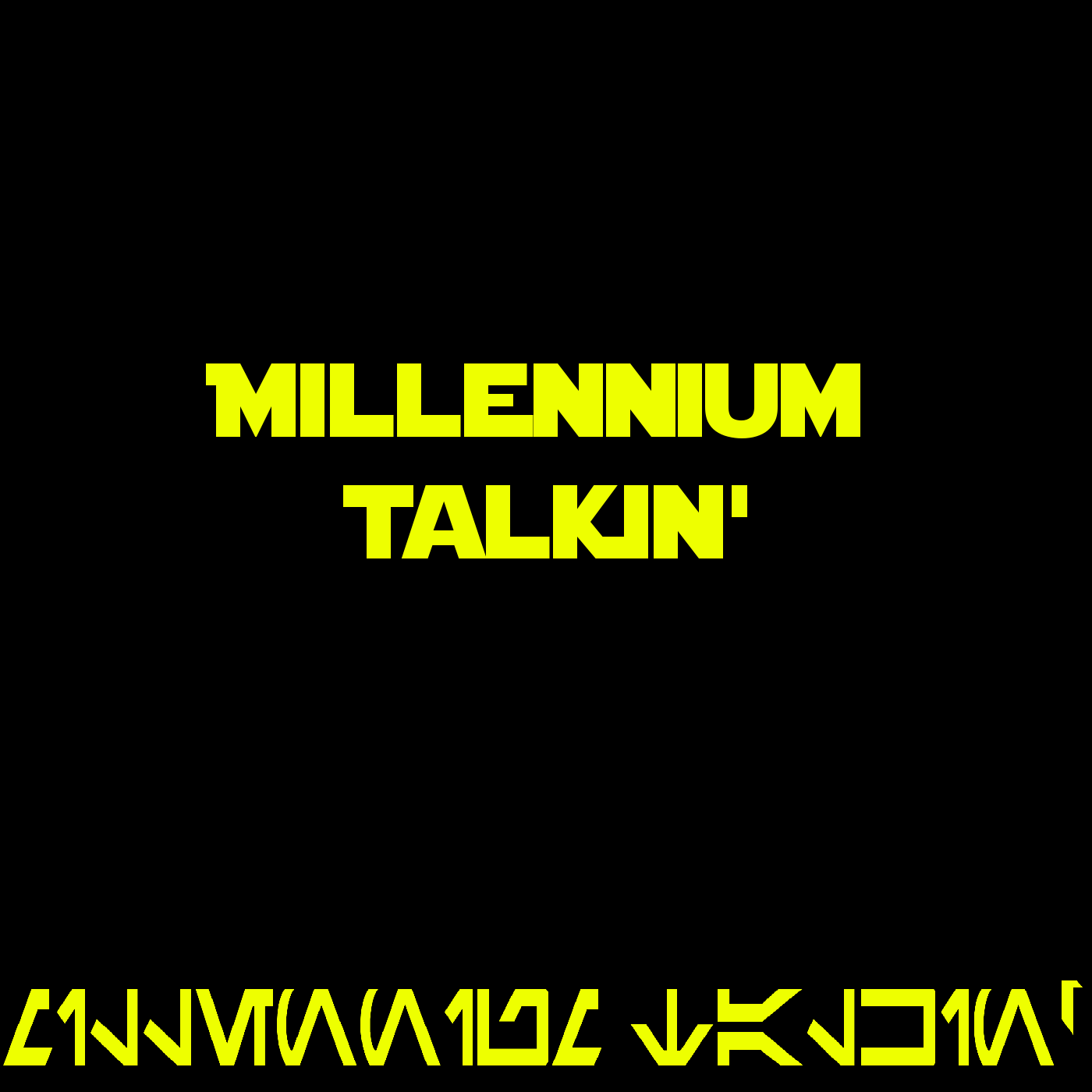 Star Wars Millennium Talkin