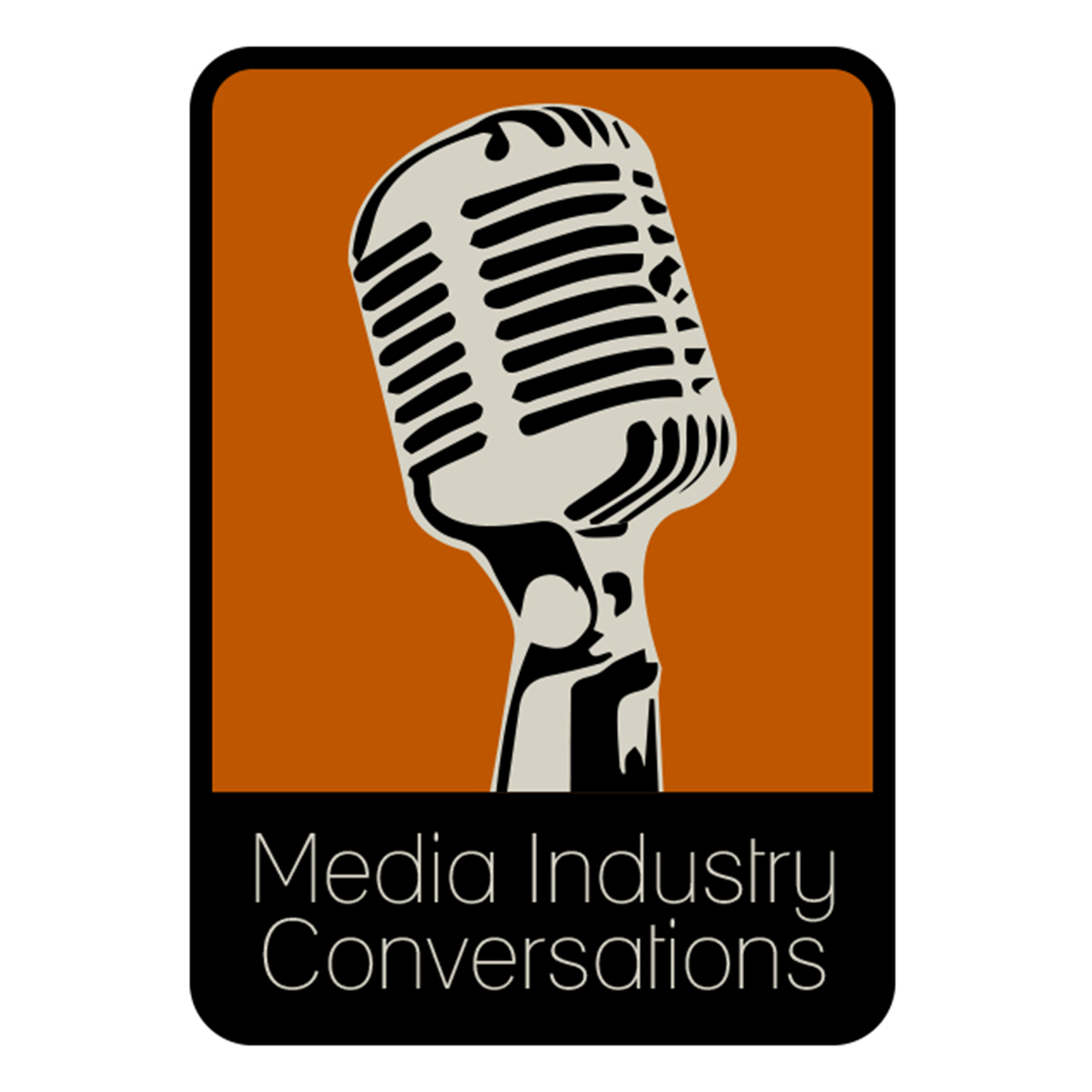 Media Industry Conversations Podcast