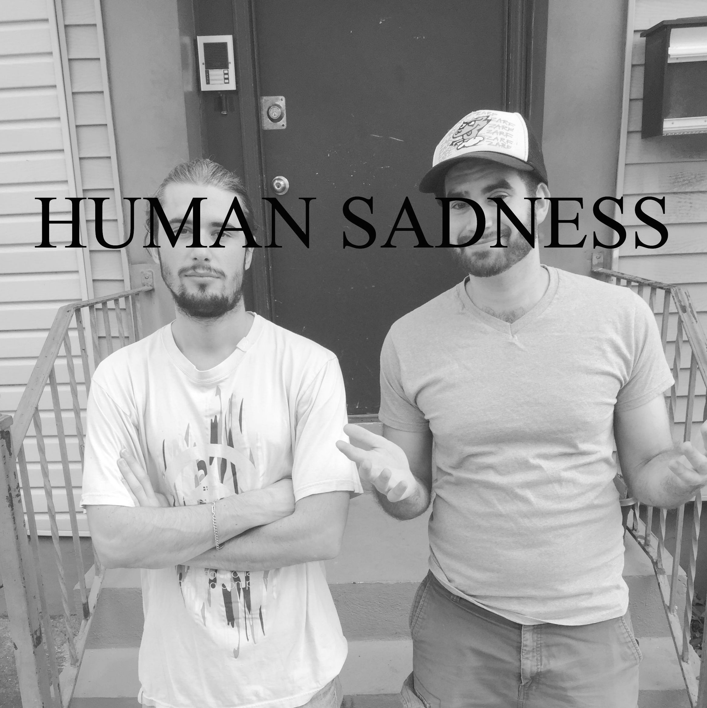 Human Sadness Podcast