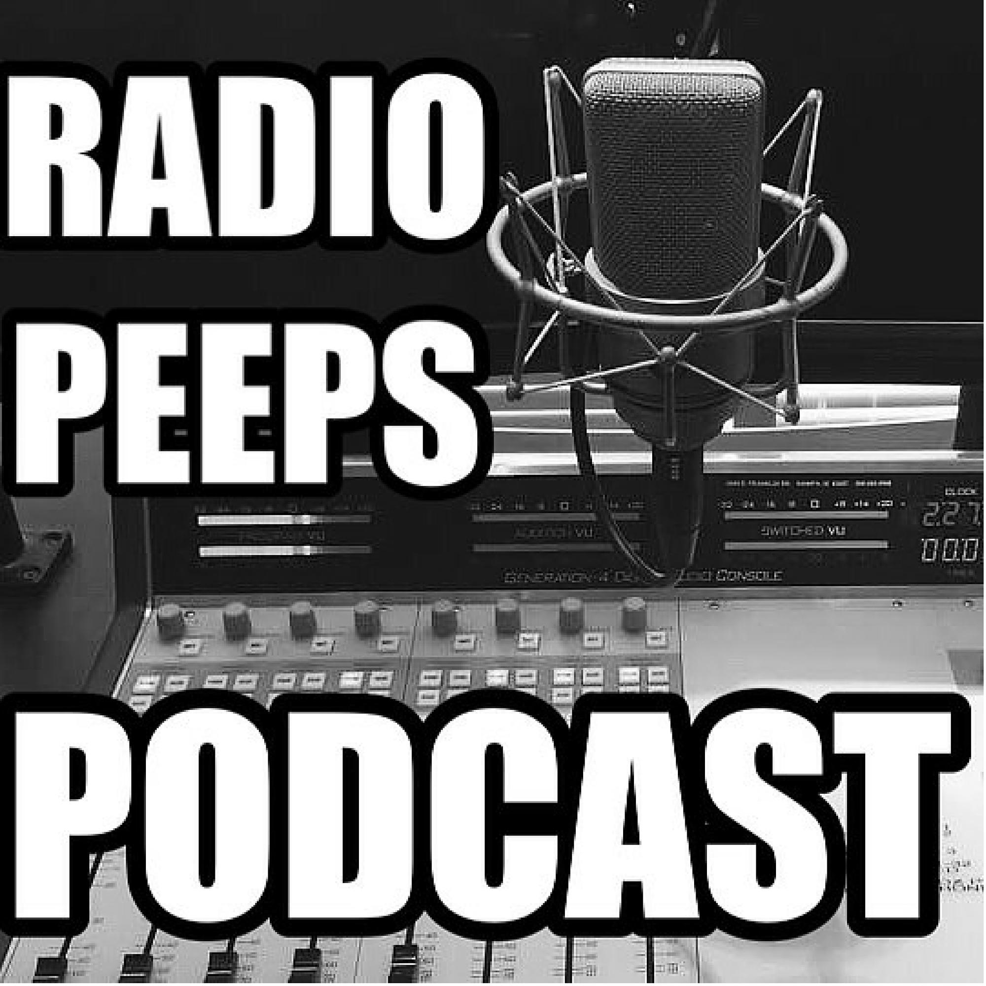 Radio Peeps Podcast