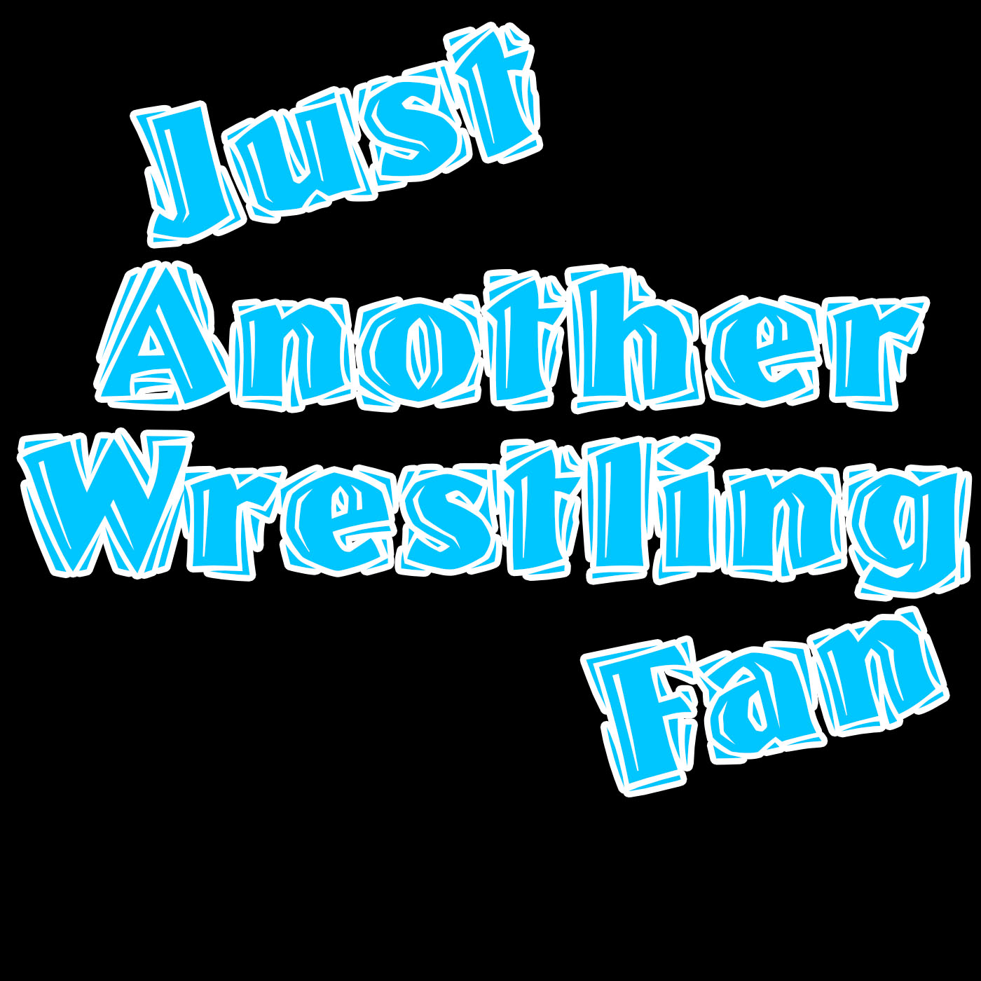 Just Another Wrestling Podcast