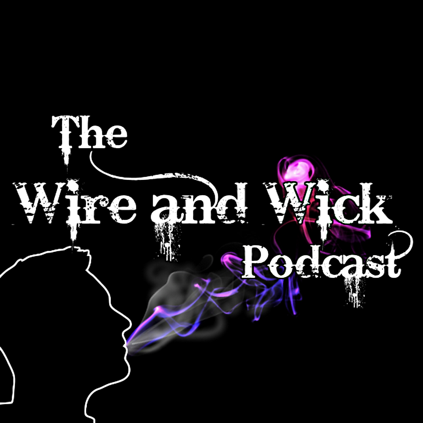 The Wire And Wick Podcast