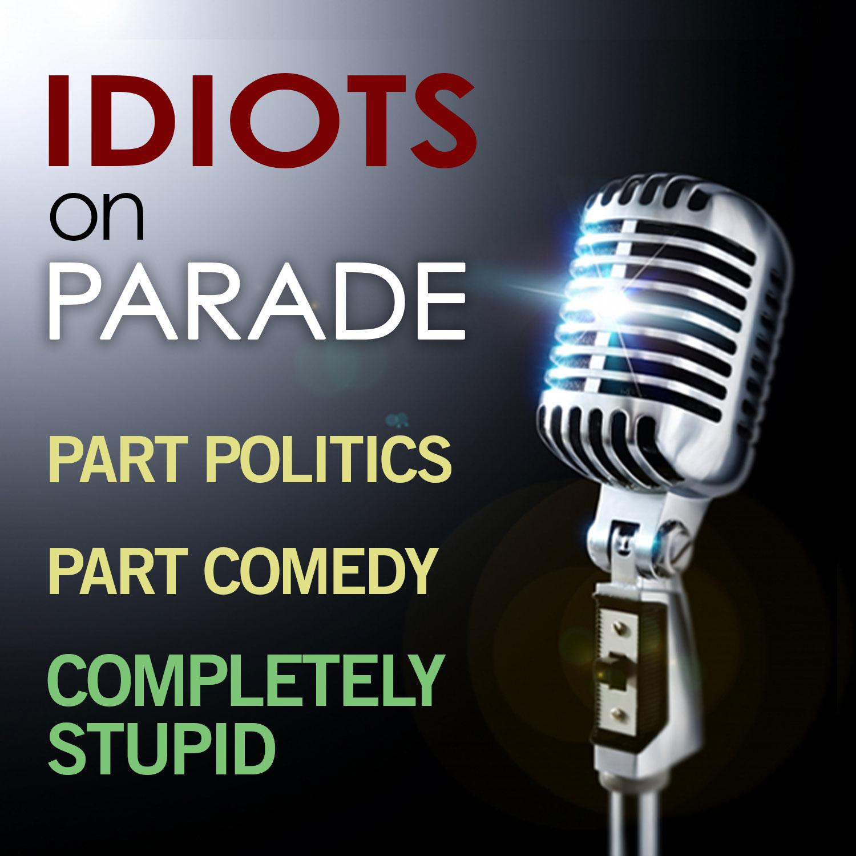 Idiots On Parade