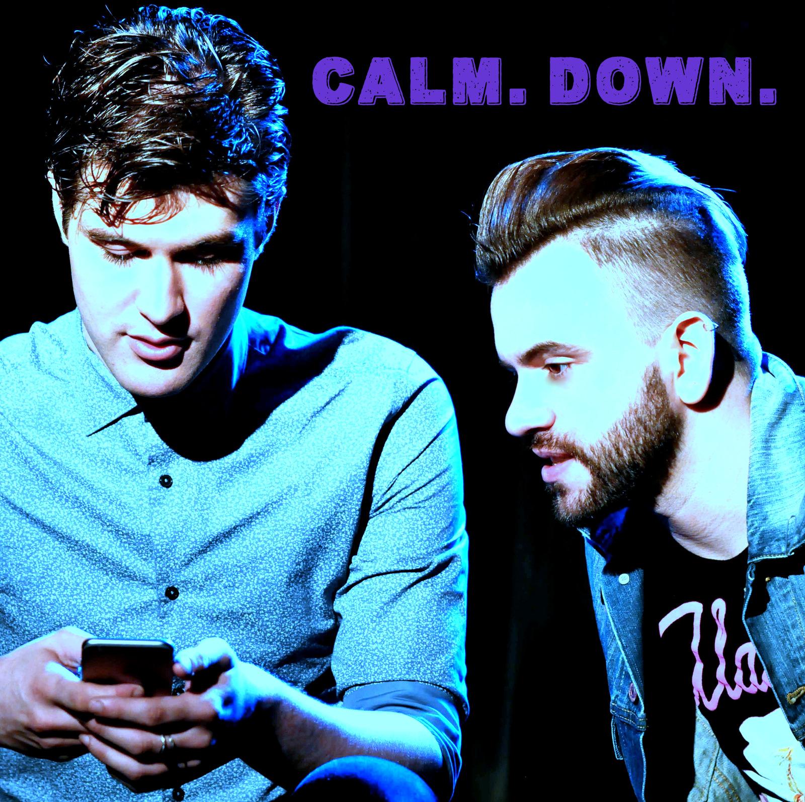Calm. Down.