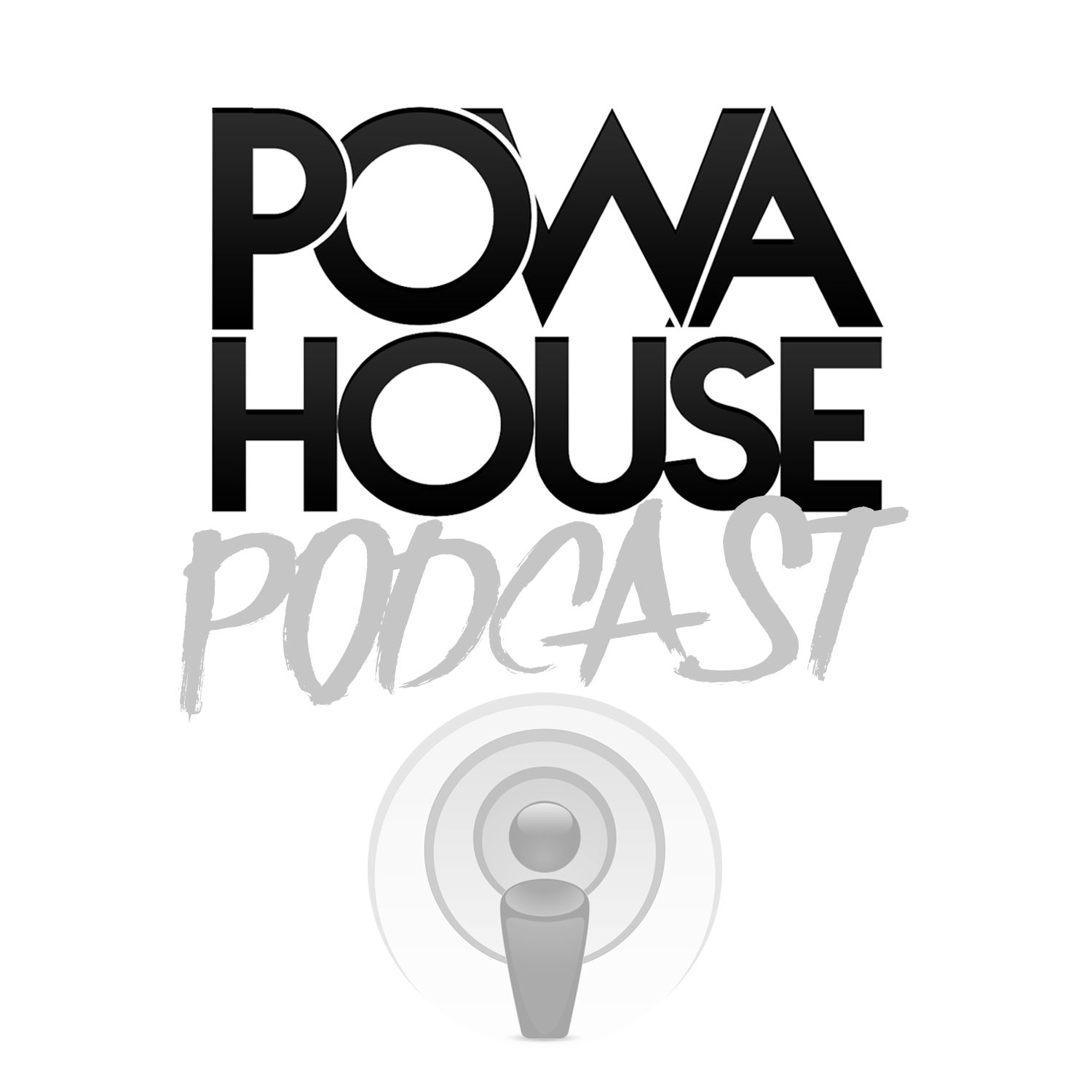 POWAHOUSE PODCAST