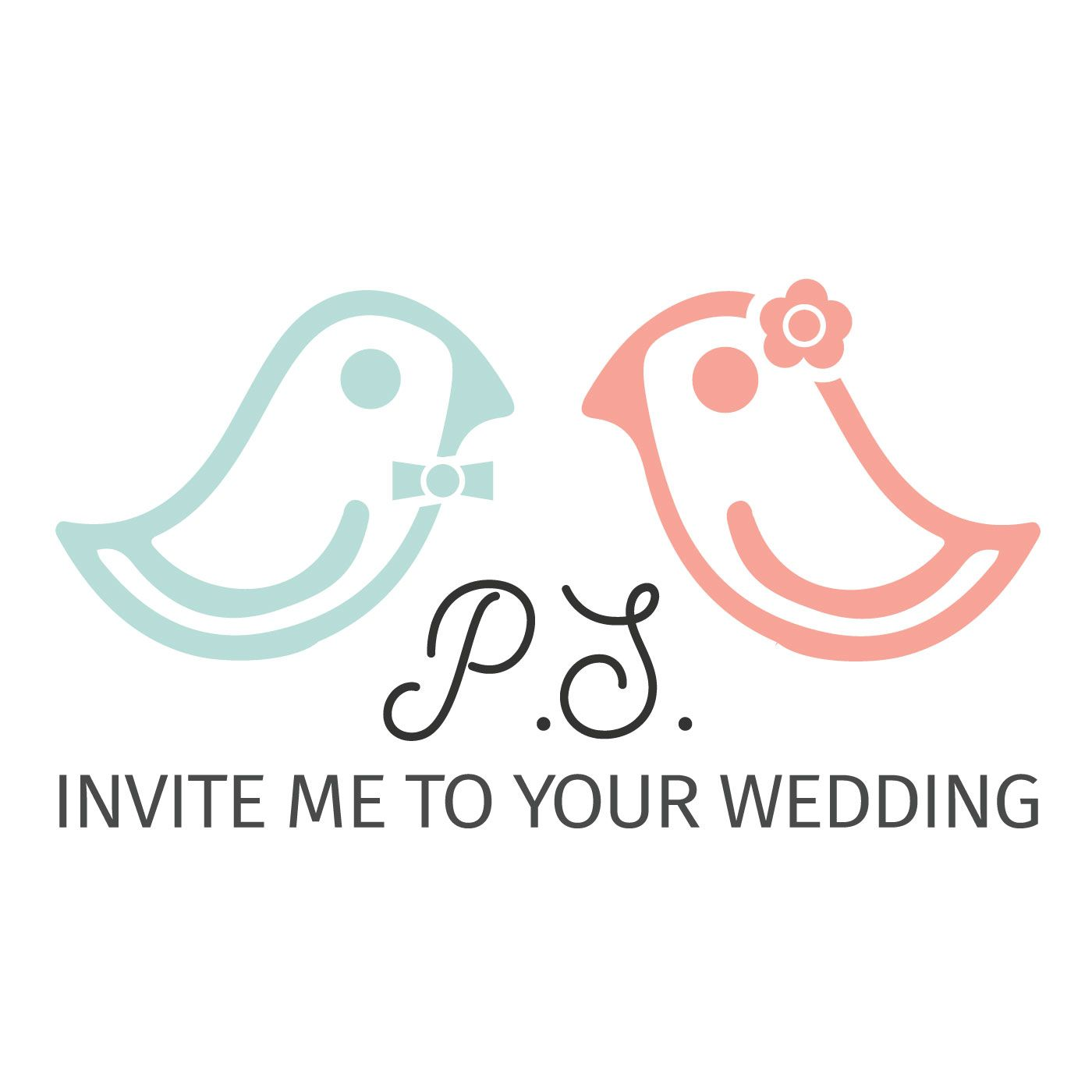 P.S. Invite Me to Your Wedding