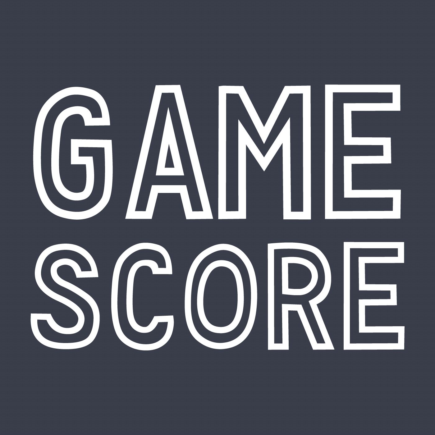 Game Score Podcast