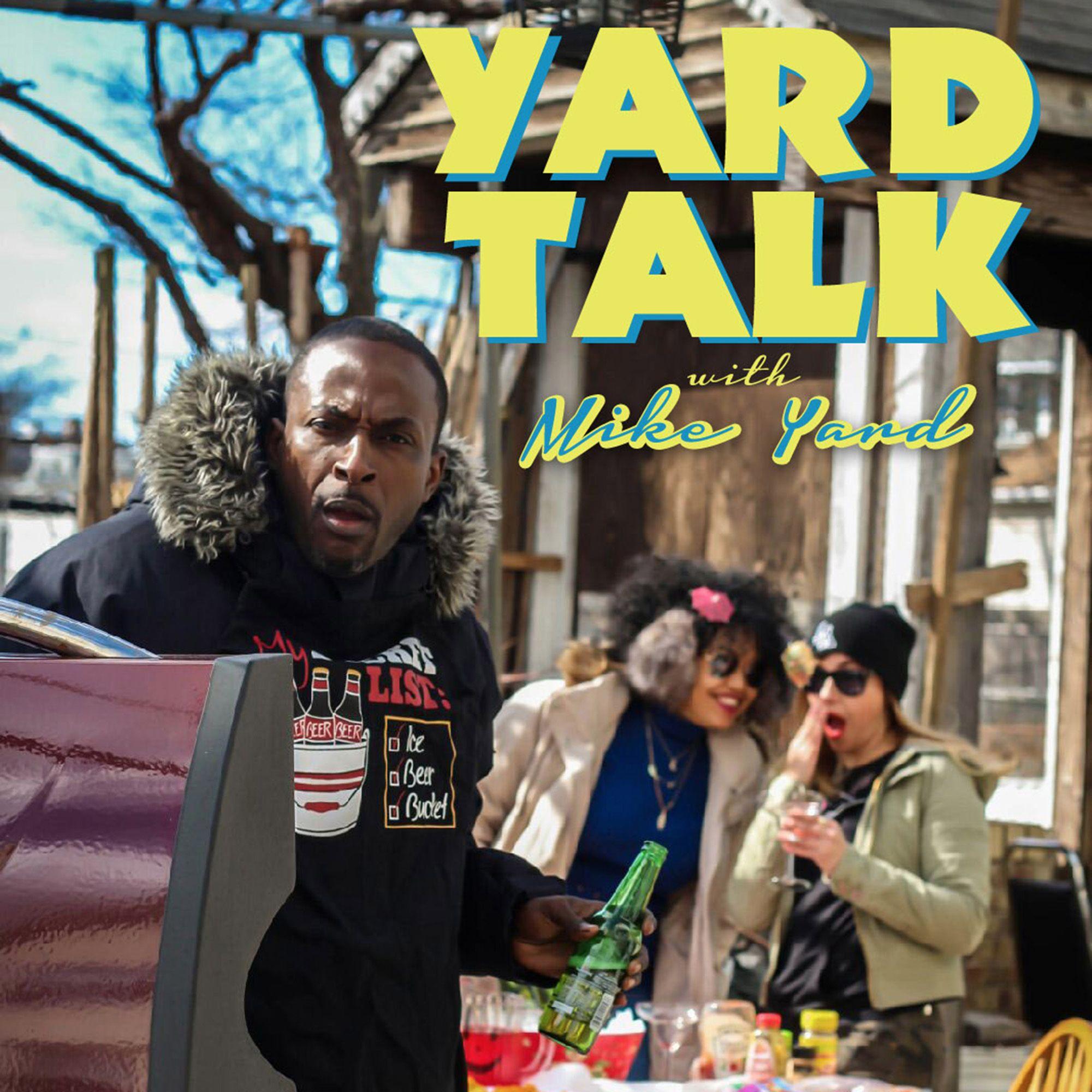 Yard Talk