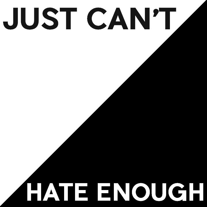 Just Can't Hate Enough Podcast