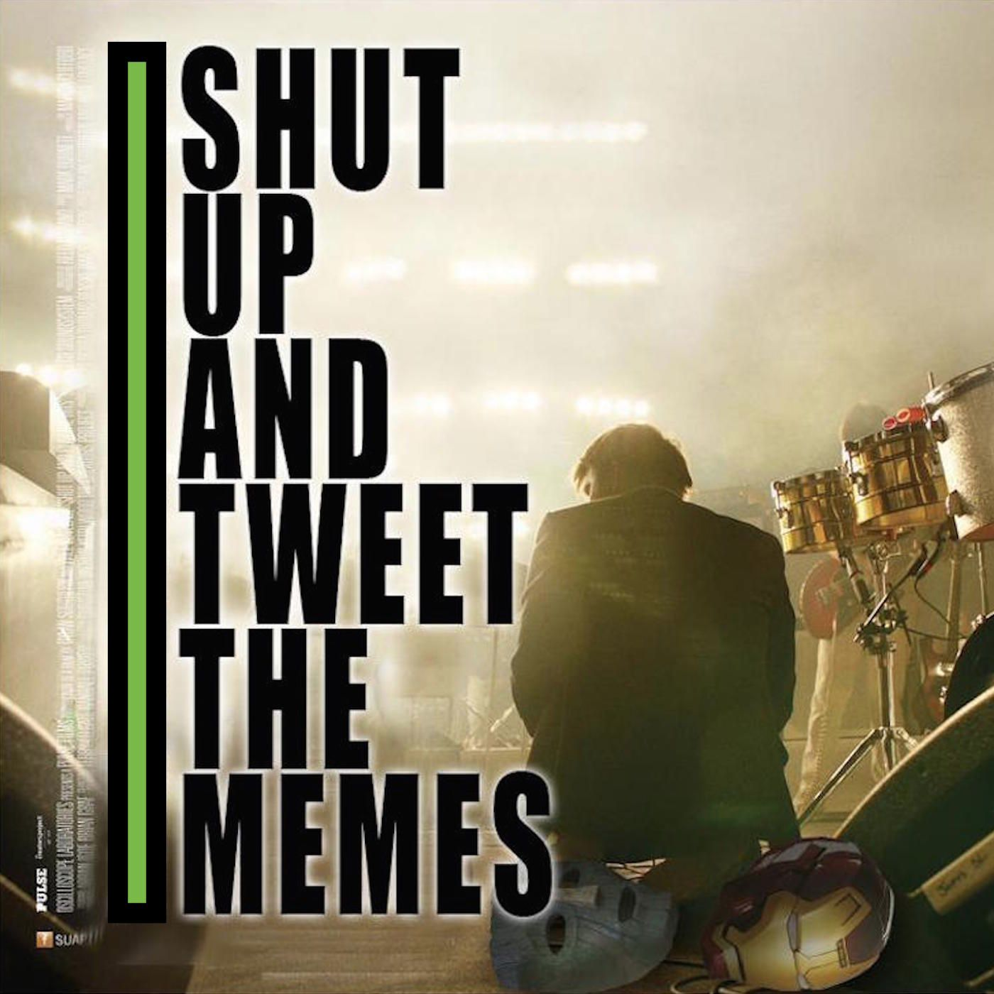 Shut Up & Tweet The Memes