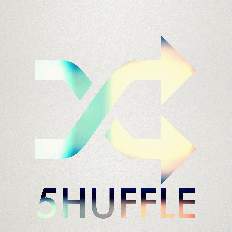 5huffle