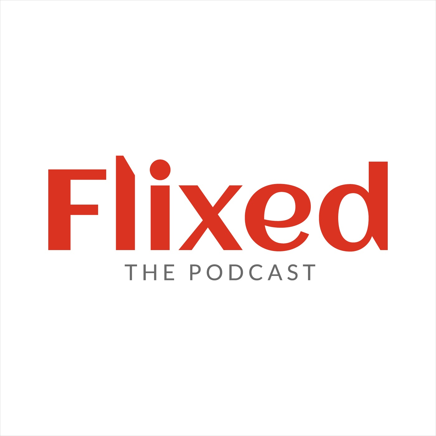 Flixed: The Podcast