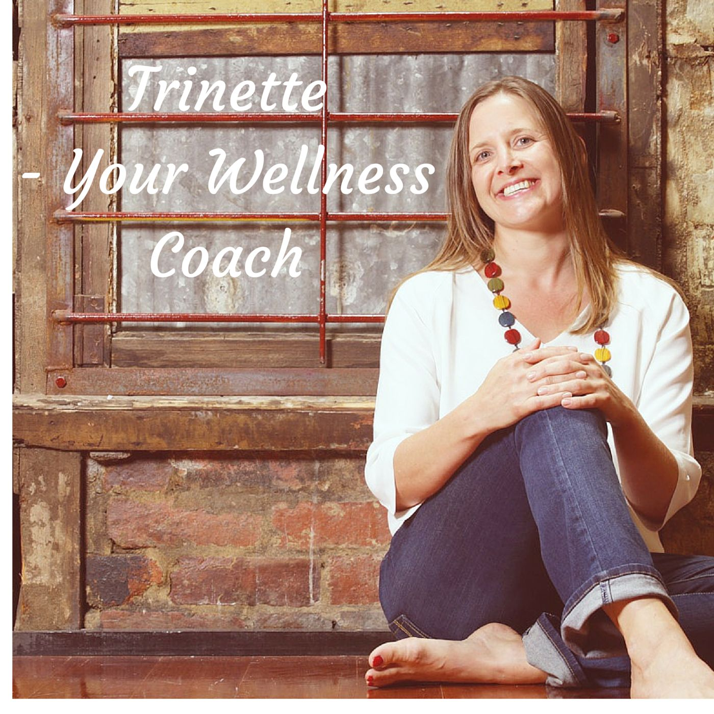 Trinette - Your Wellness Coach