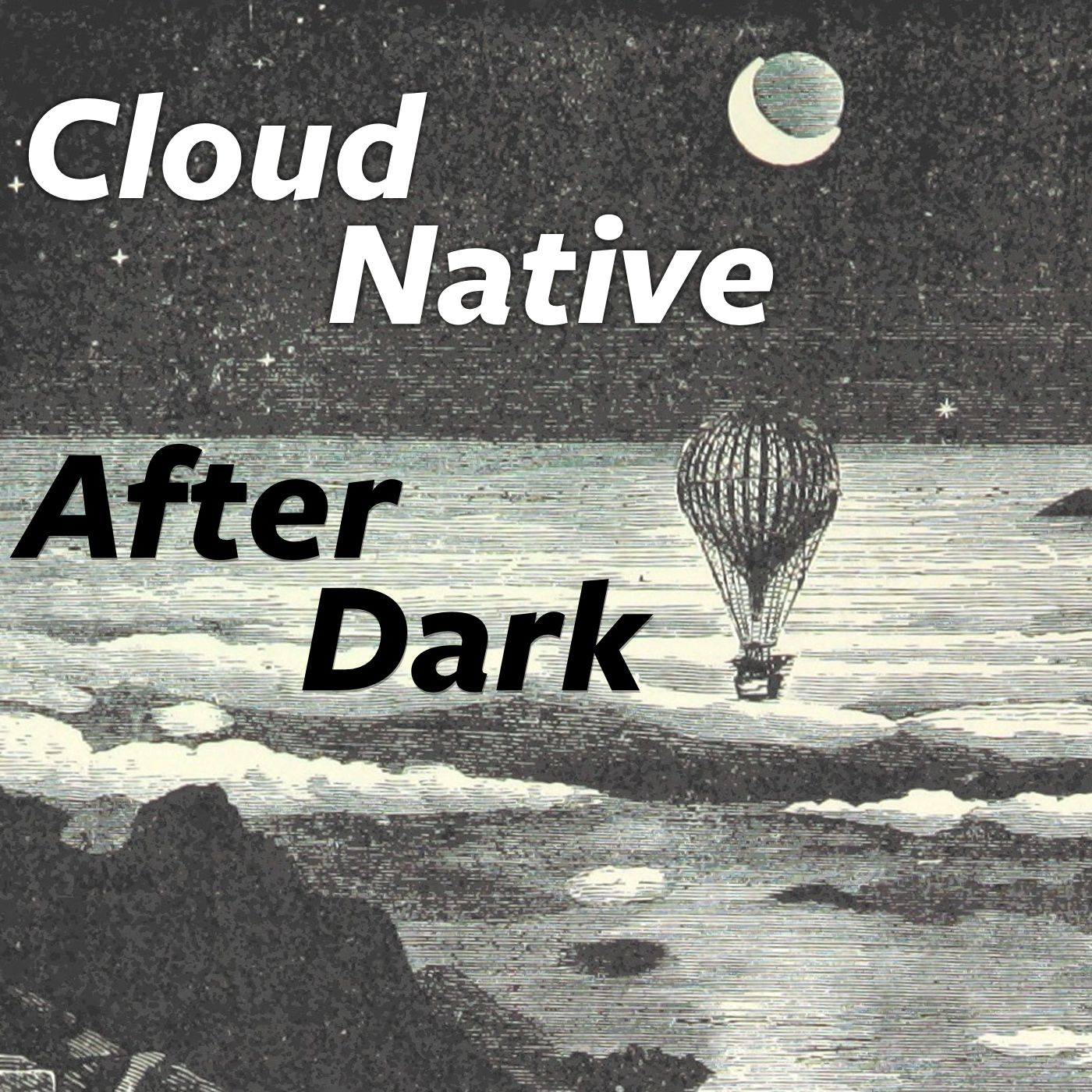 Cloud Native After Dark (formerly Cloud Foundry After Dark)