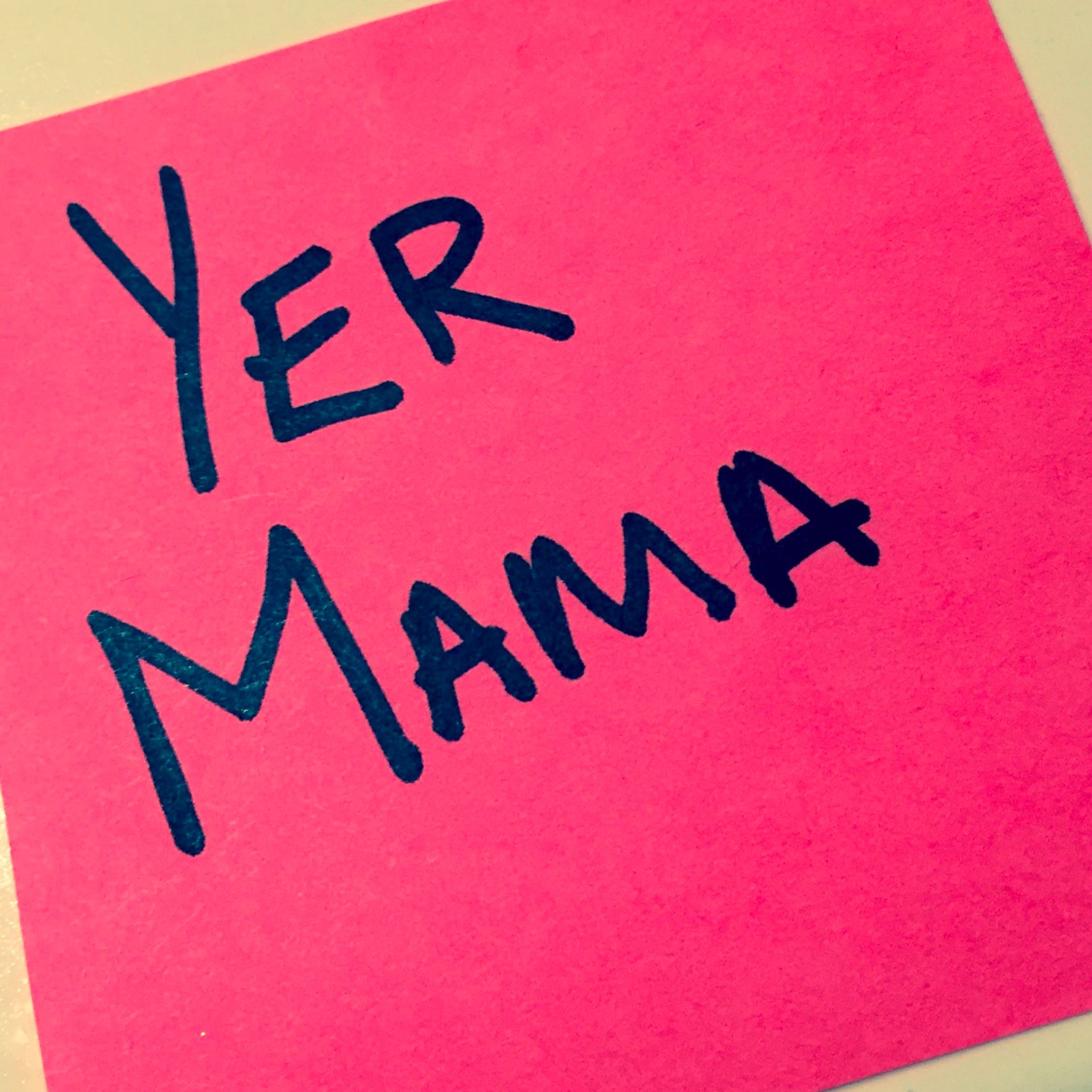 Yer Mama
