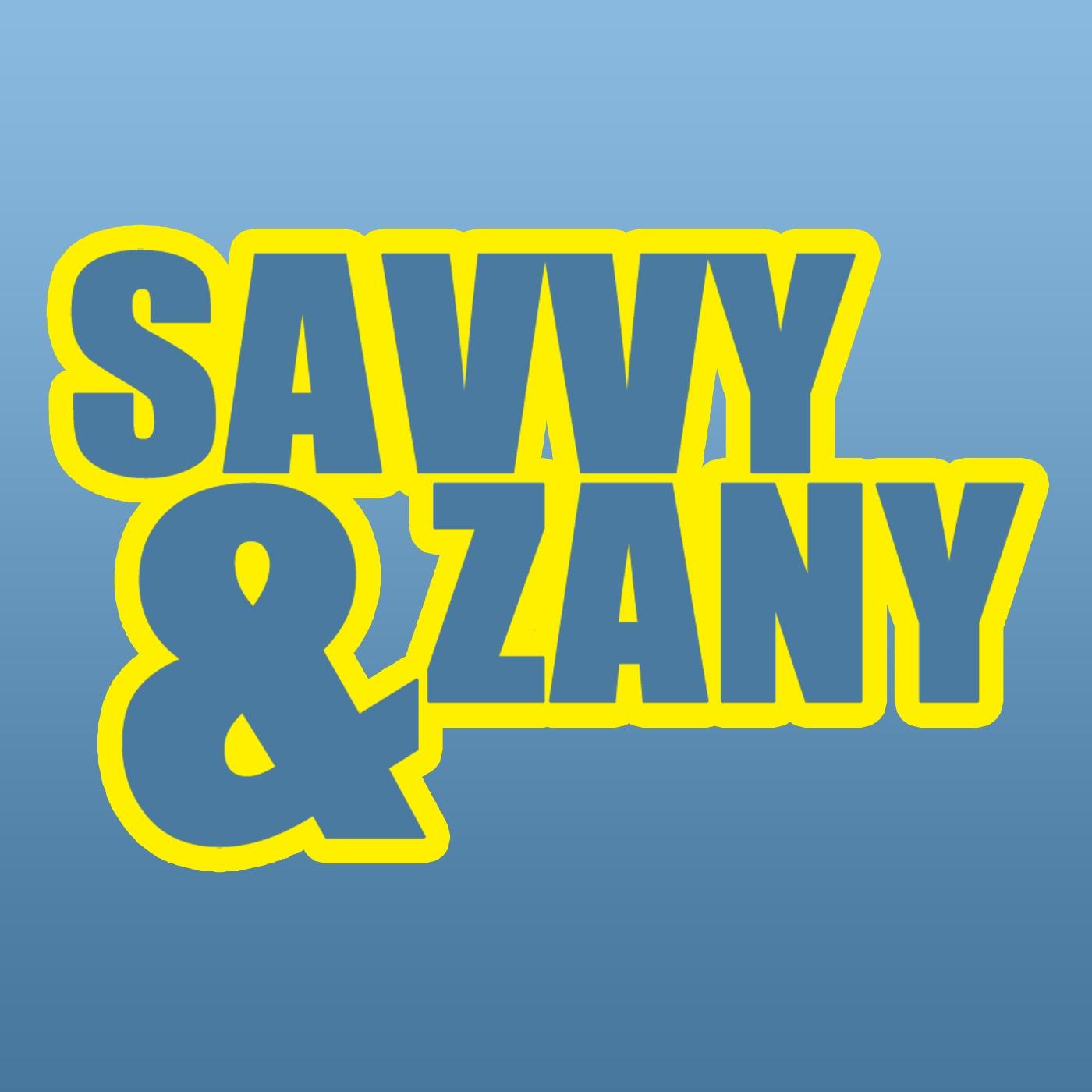 Savvy & Zany