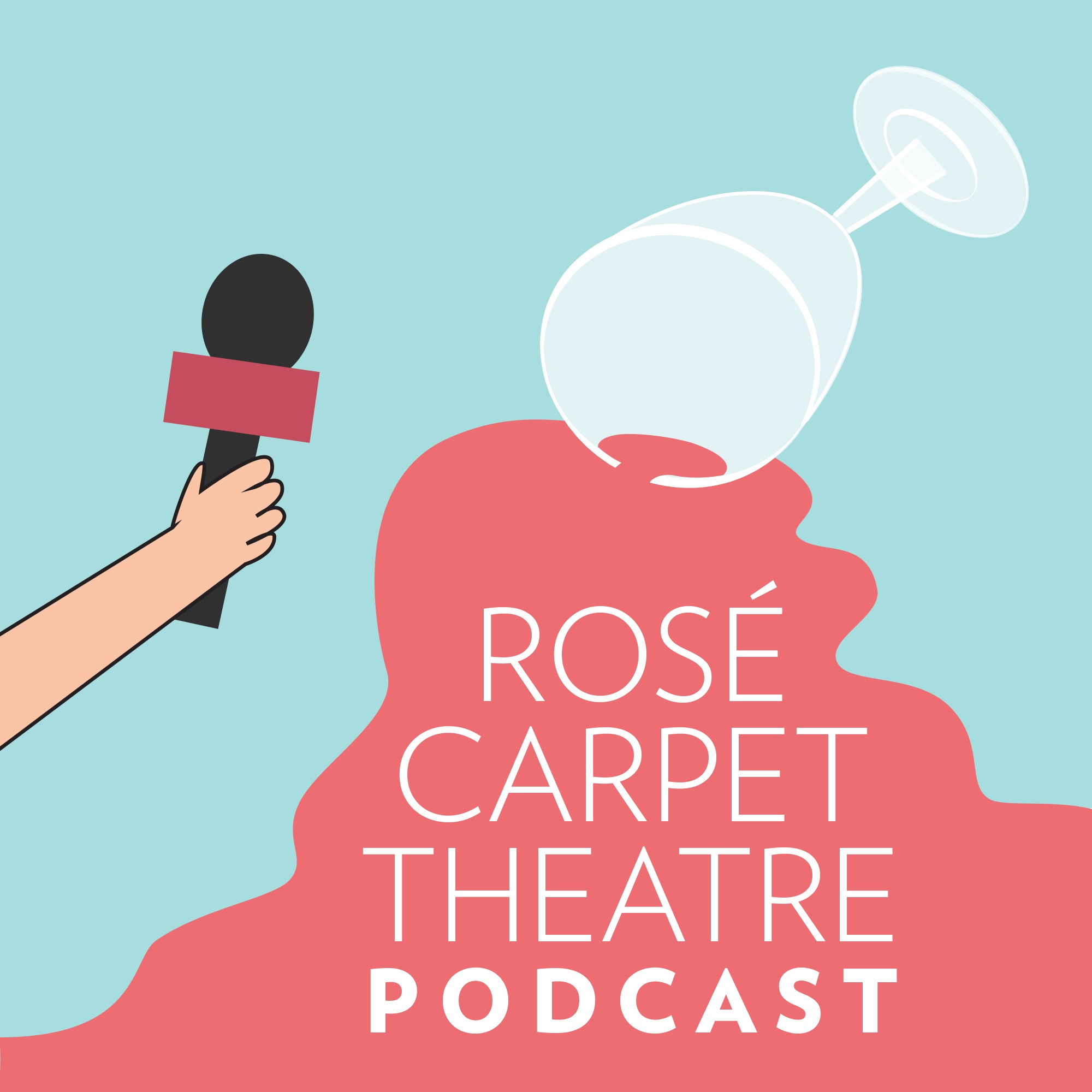 Rosé Carpet Theatre Podcast