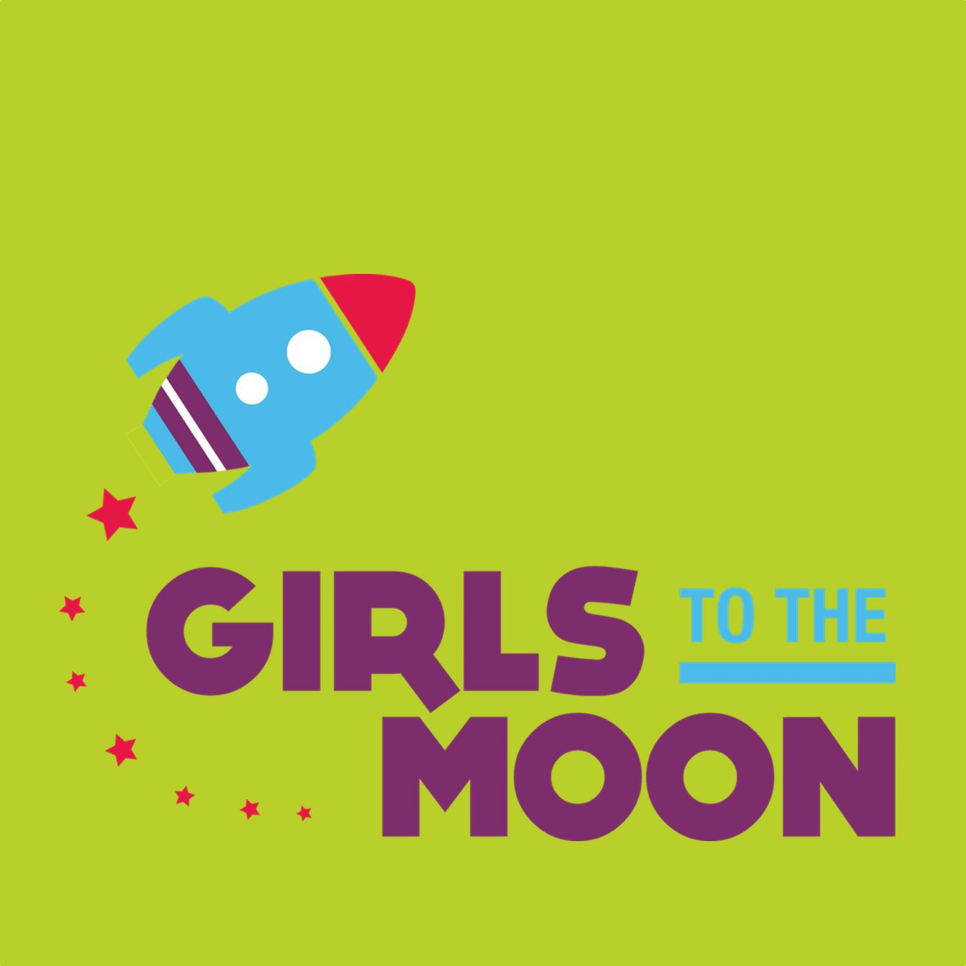 Girls to the Moon