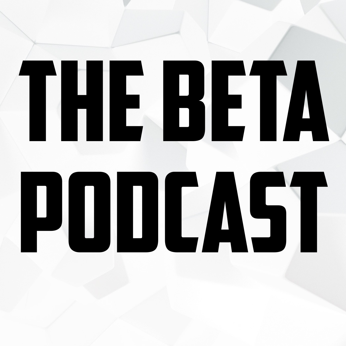 The Beta Podcast