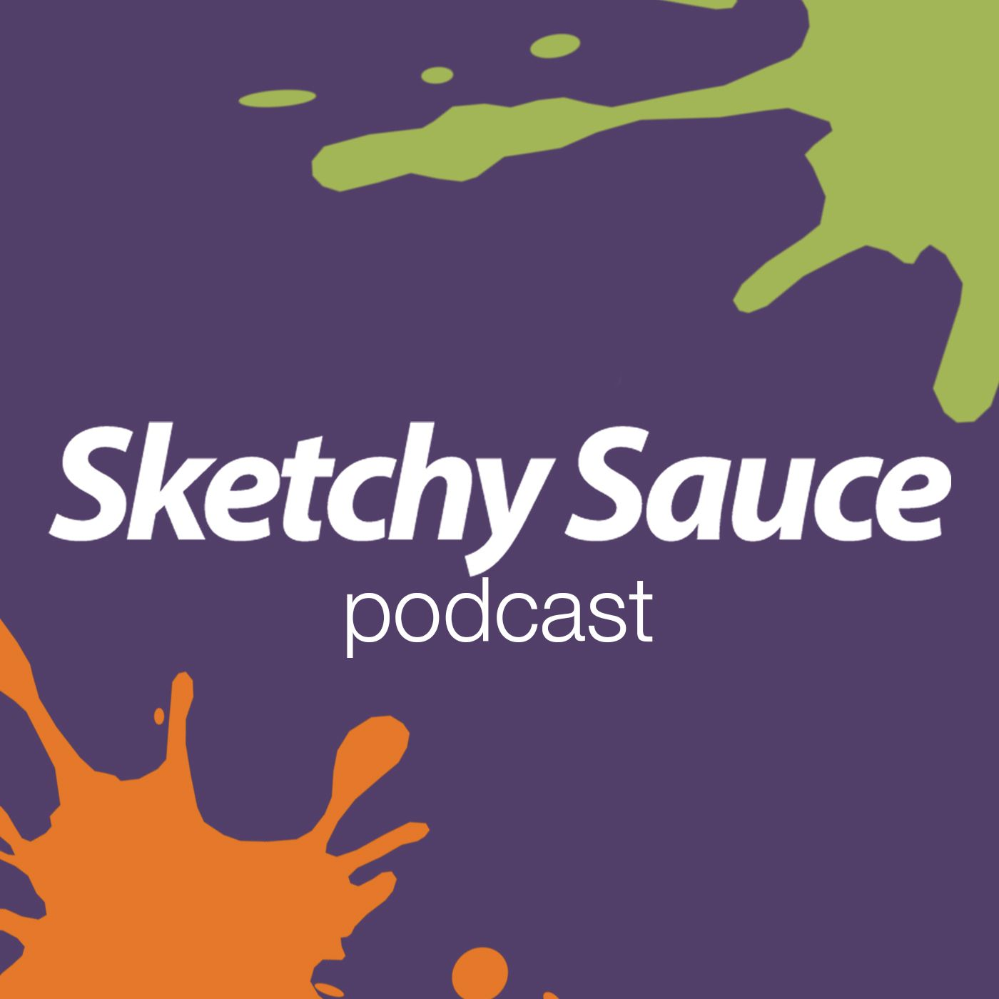 Sketchy Sauce Podcast