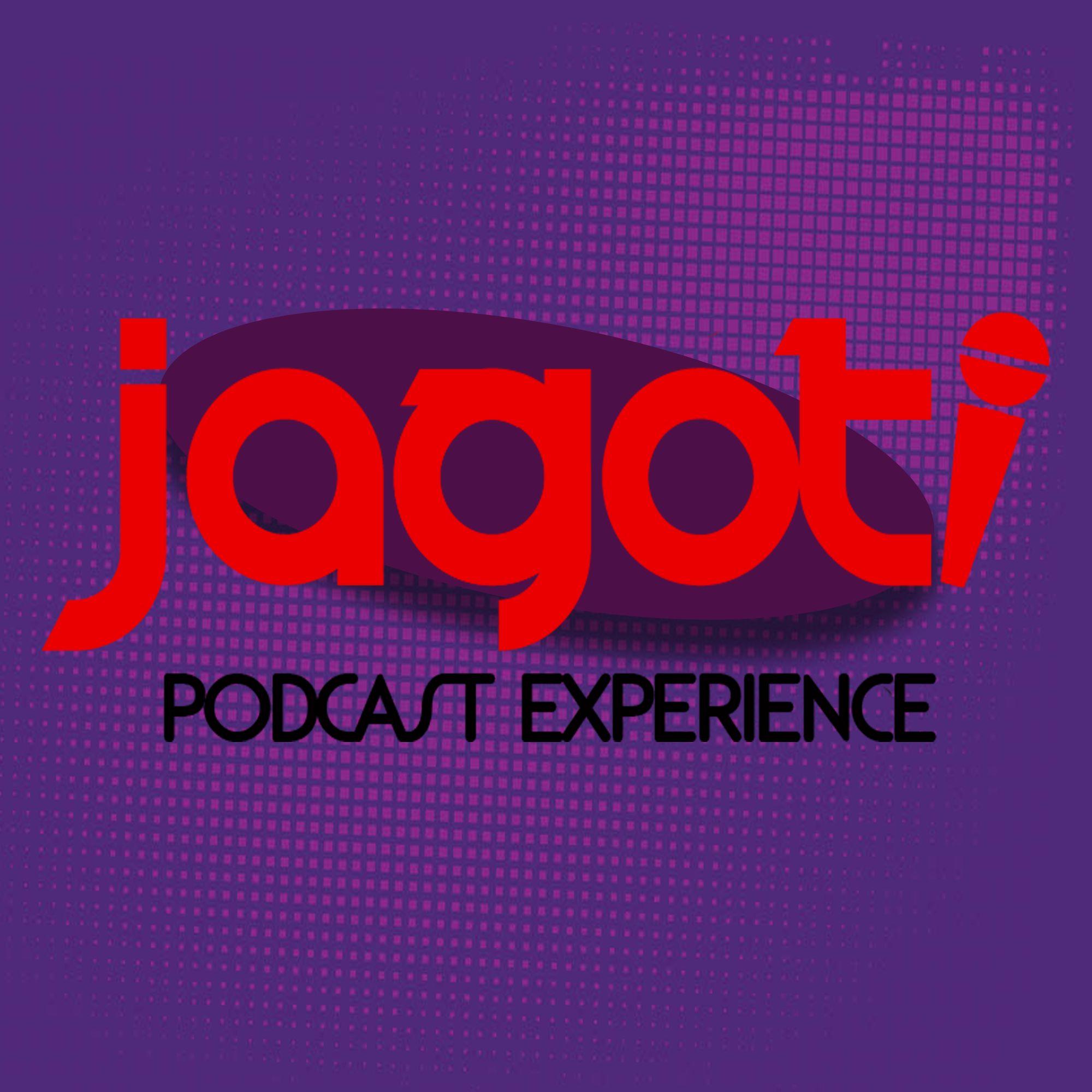 Jagoti Podcast Experience