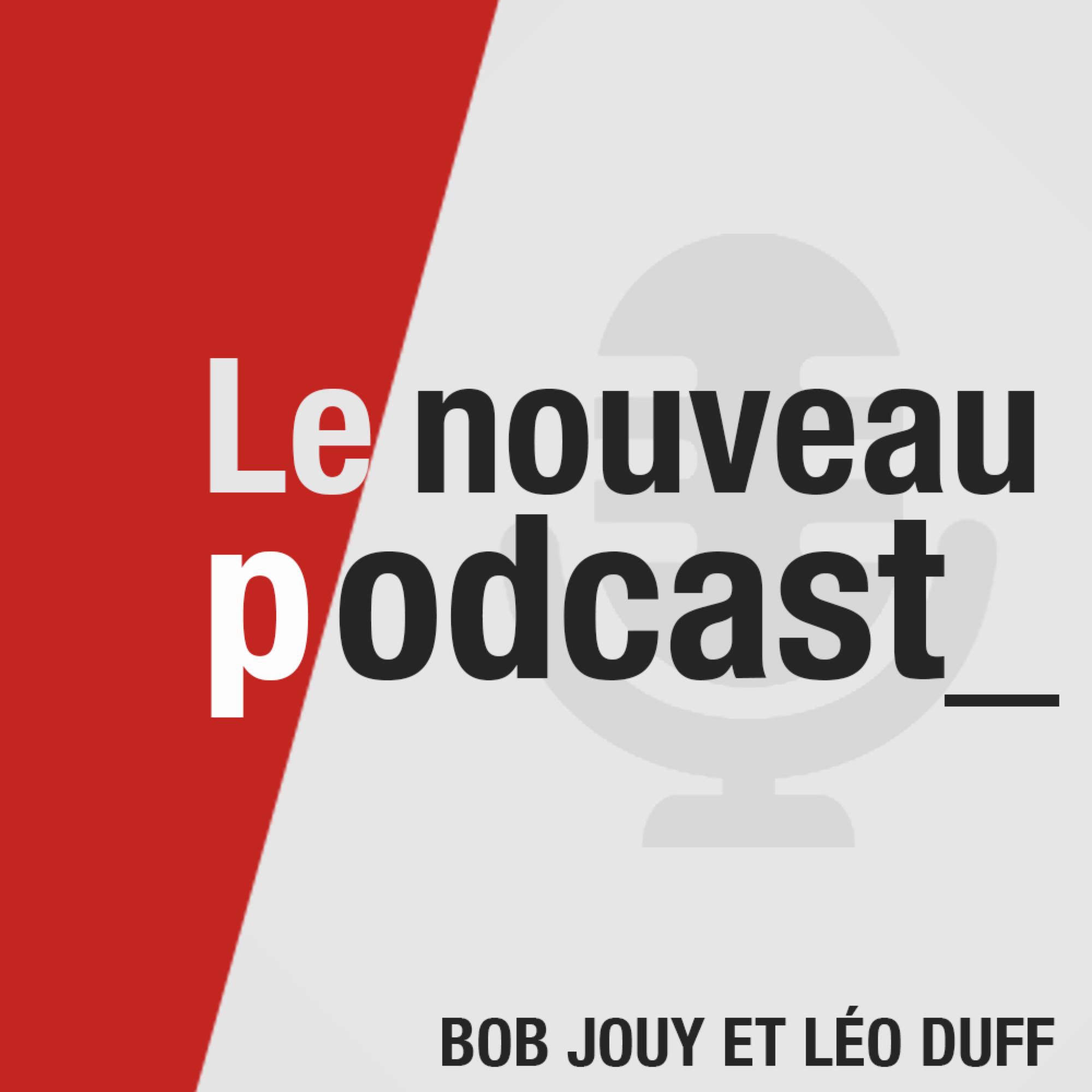 Le Nouveau Podcast