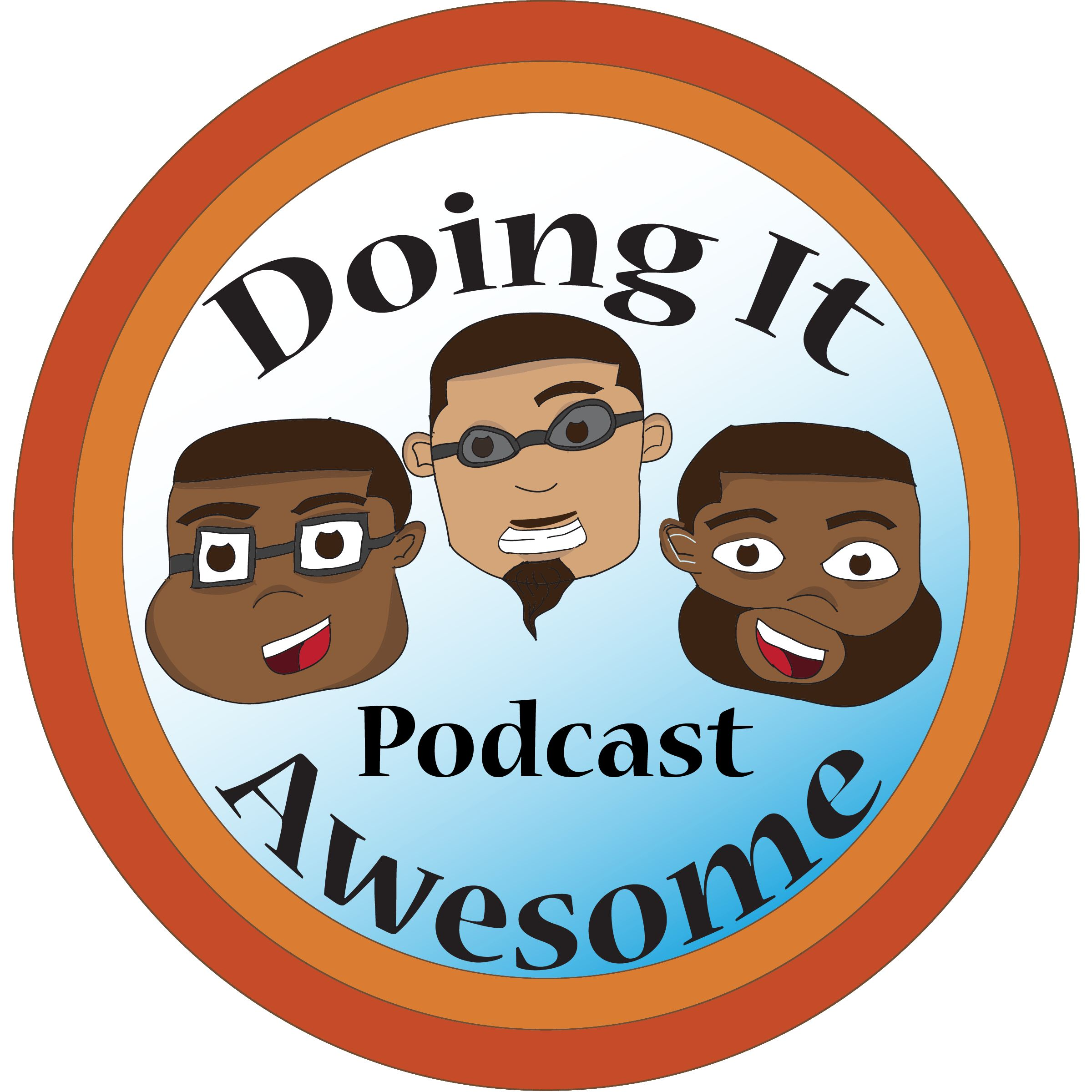 Doing It Awesome Podcast