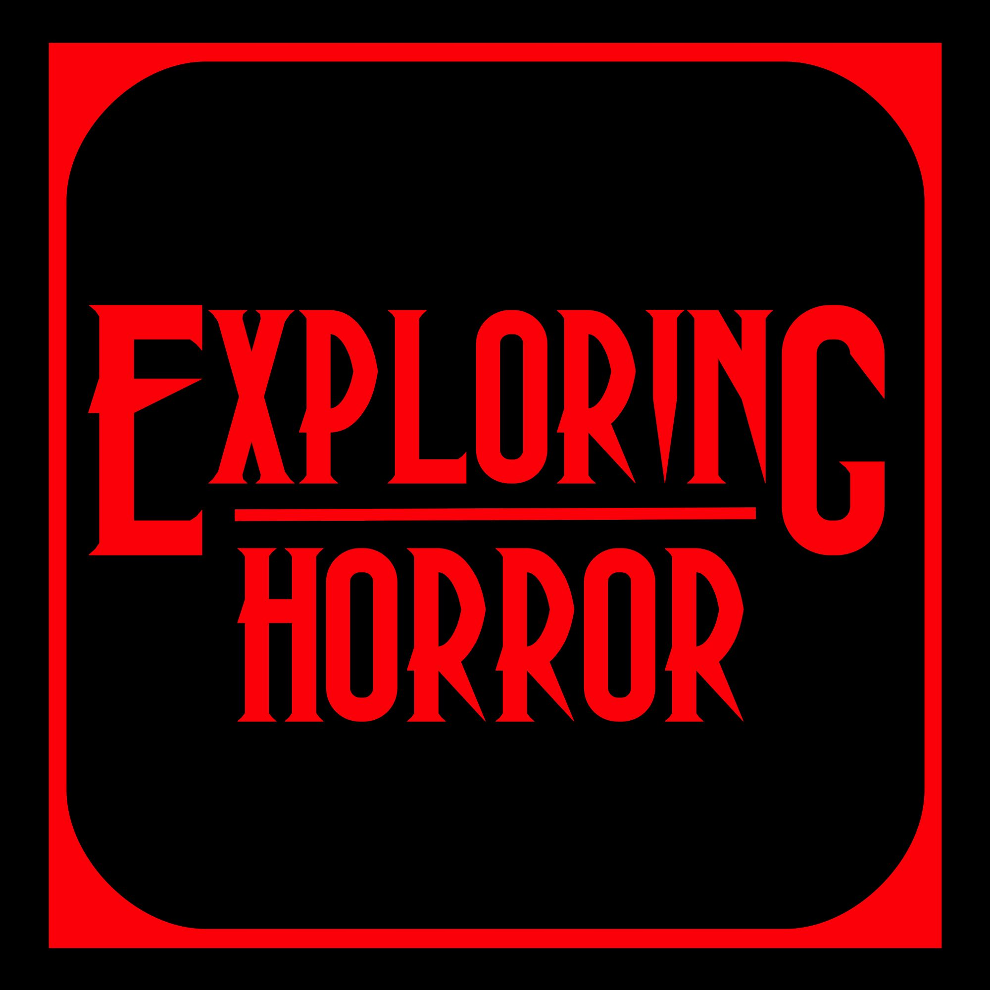 Exploring Horror