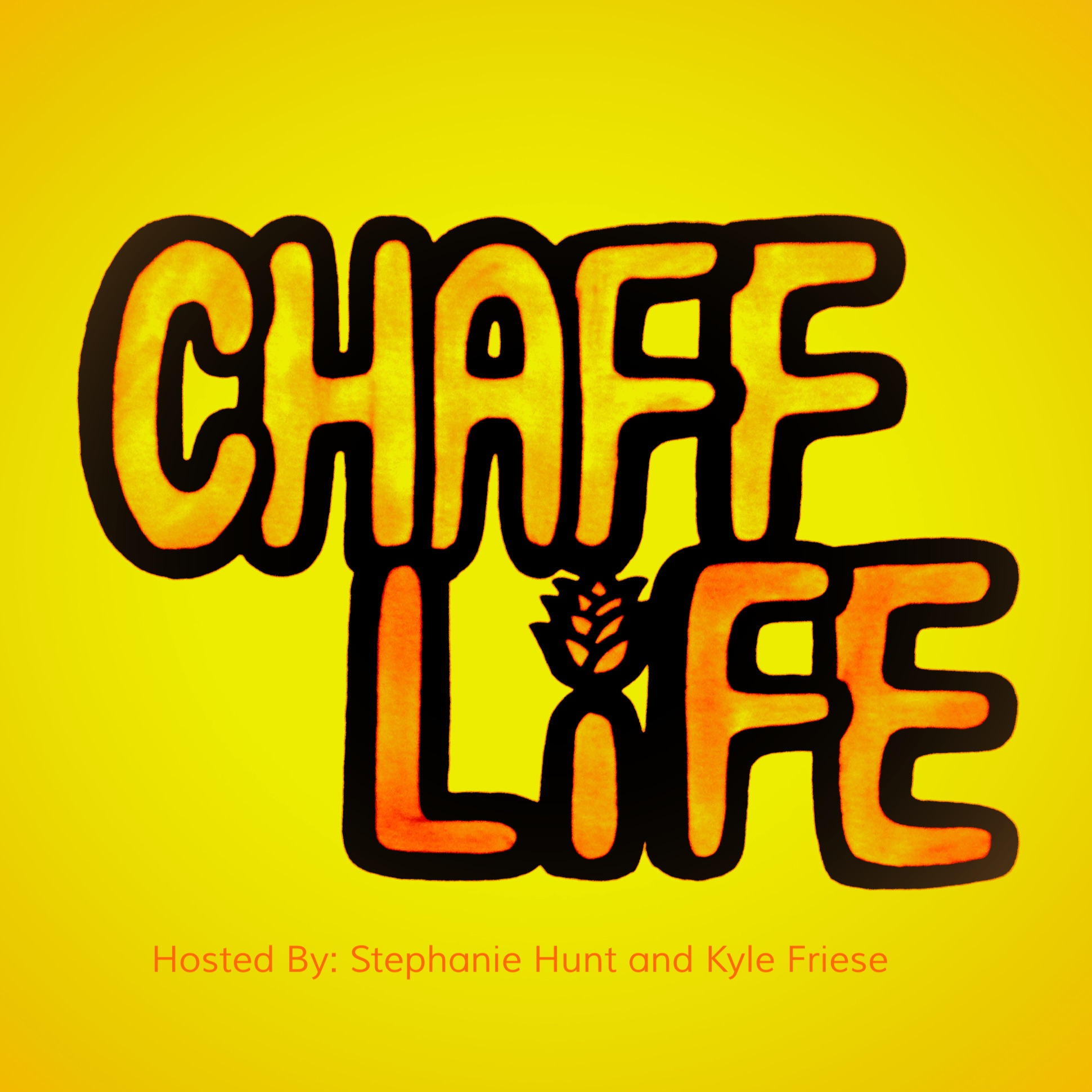Chaff Life: The Podcast