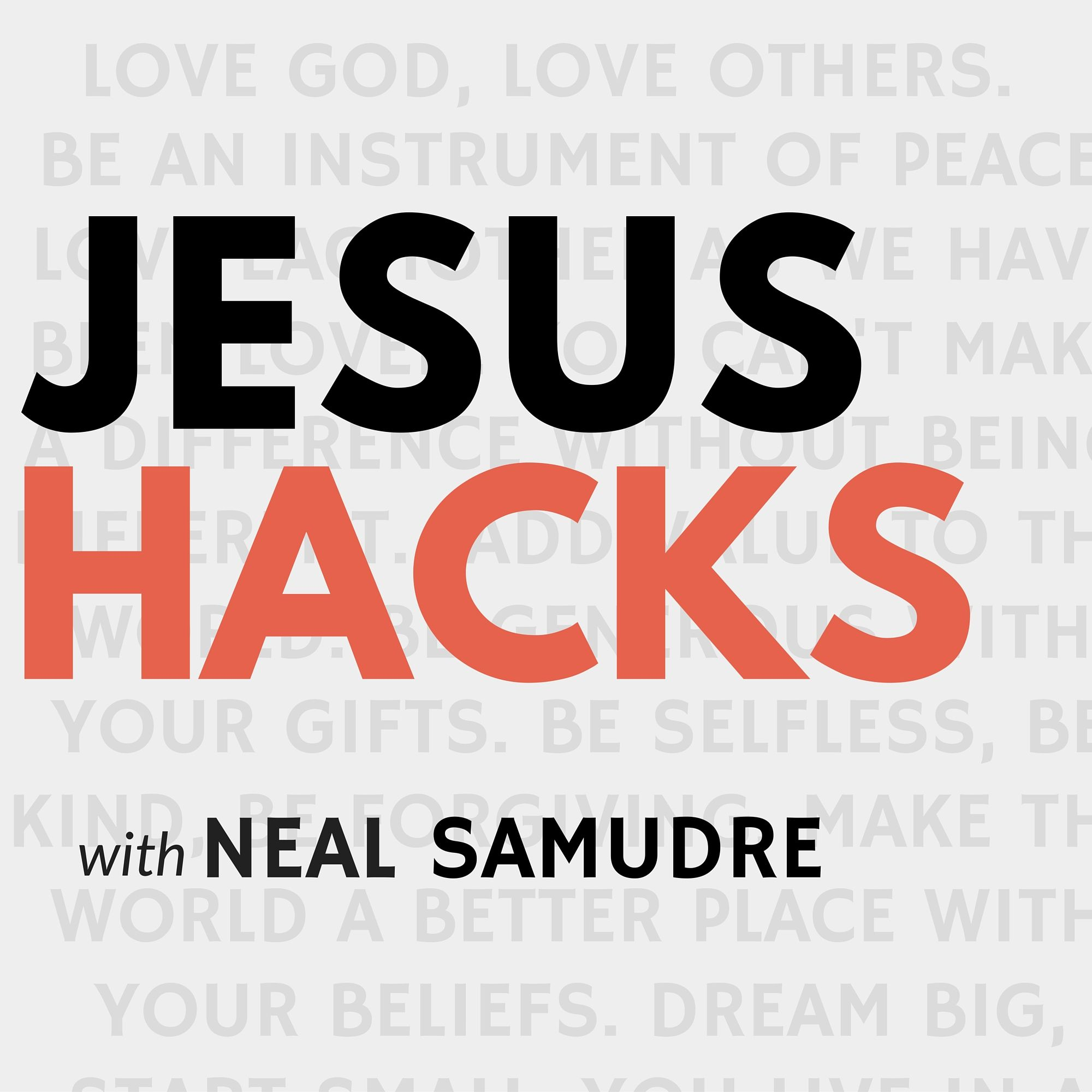 JesusHacks: Stories of Living like Jesus