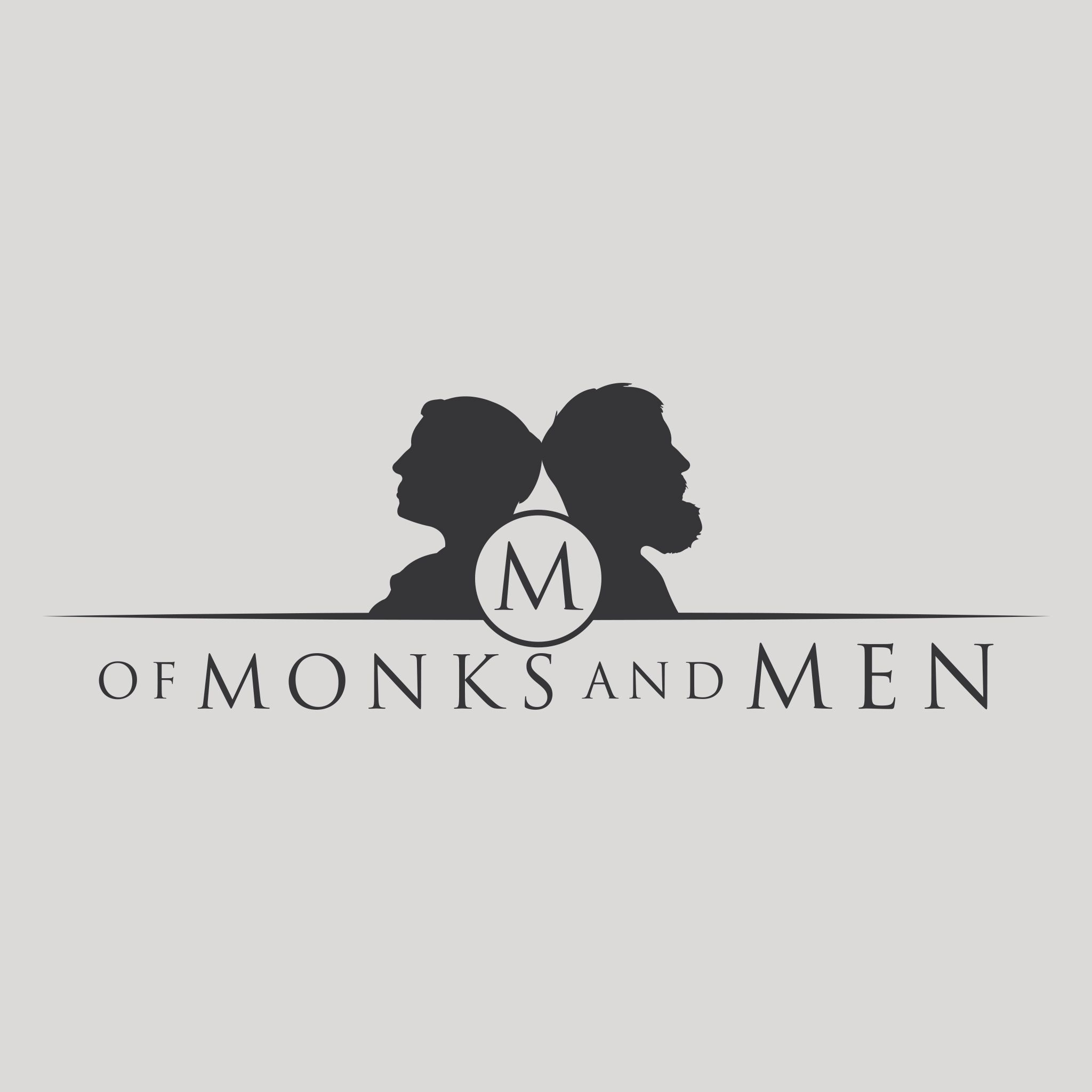 Of Monks and Men Podcast