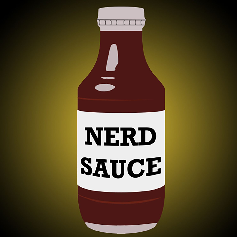 Nerd Sauce Podcast