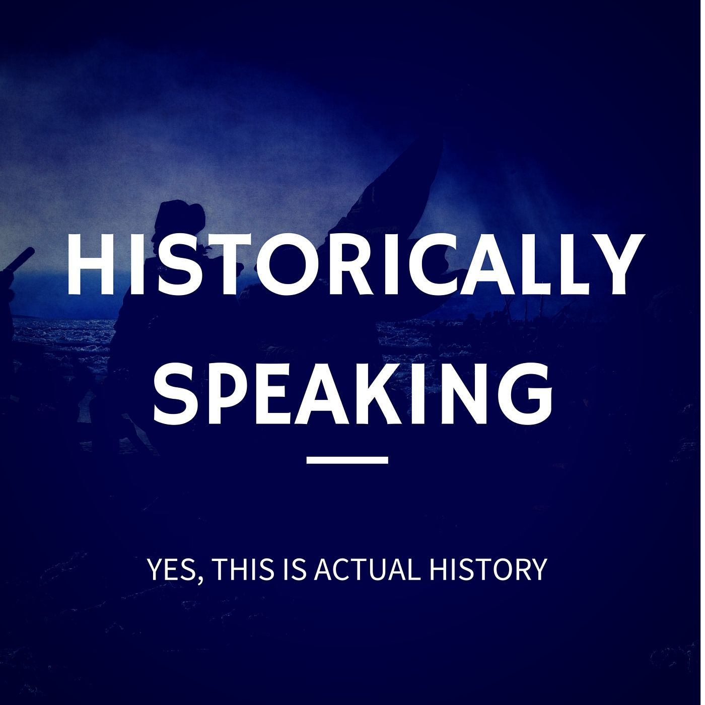 Historically Speaking